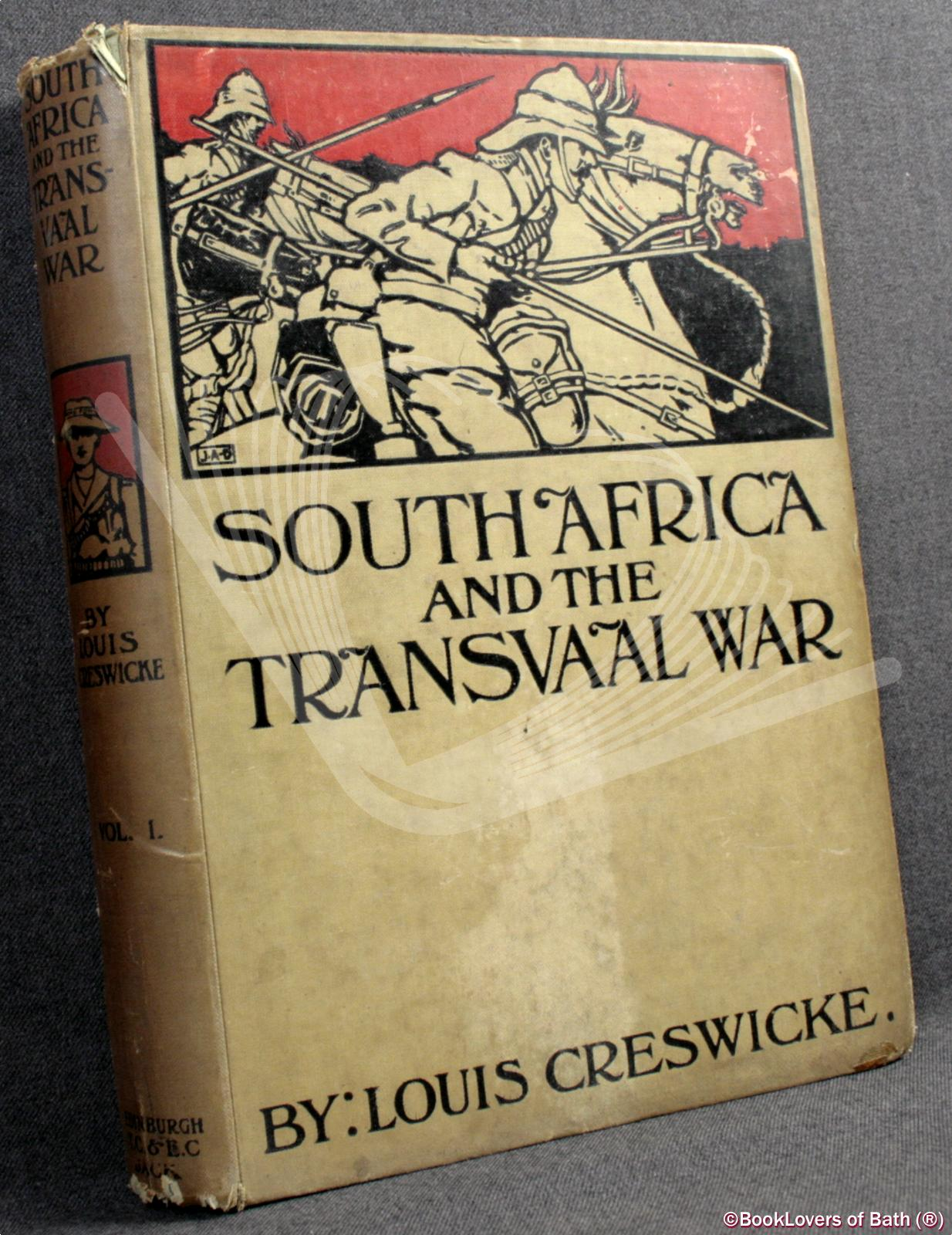South Africa and the Transvaal War - Louis Creswicke
