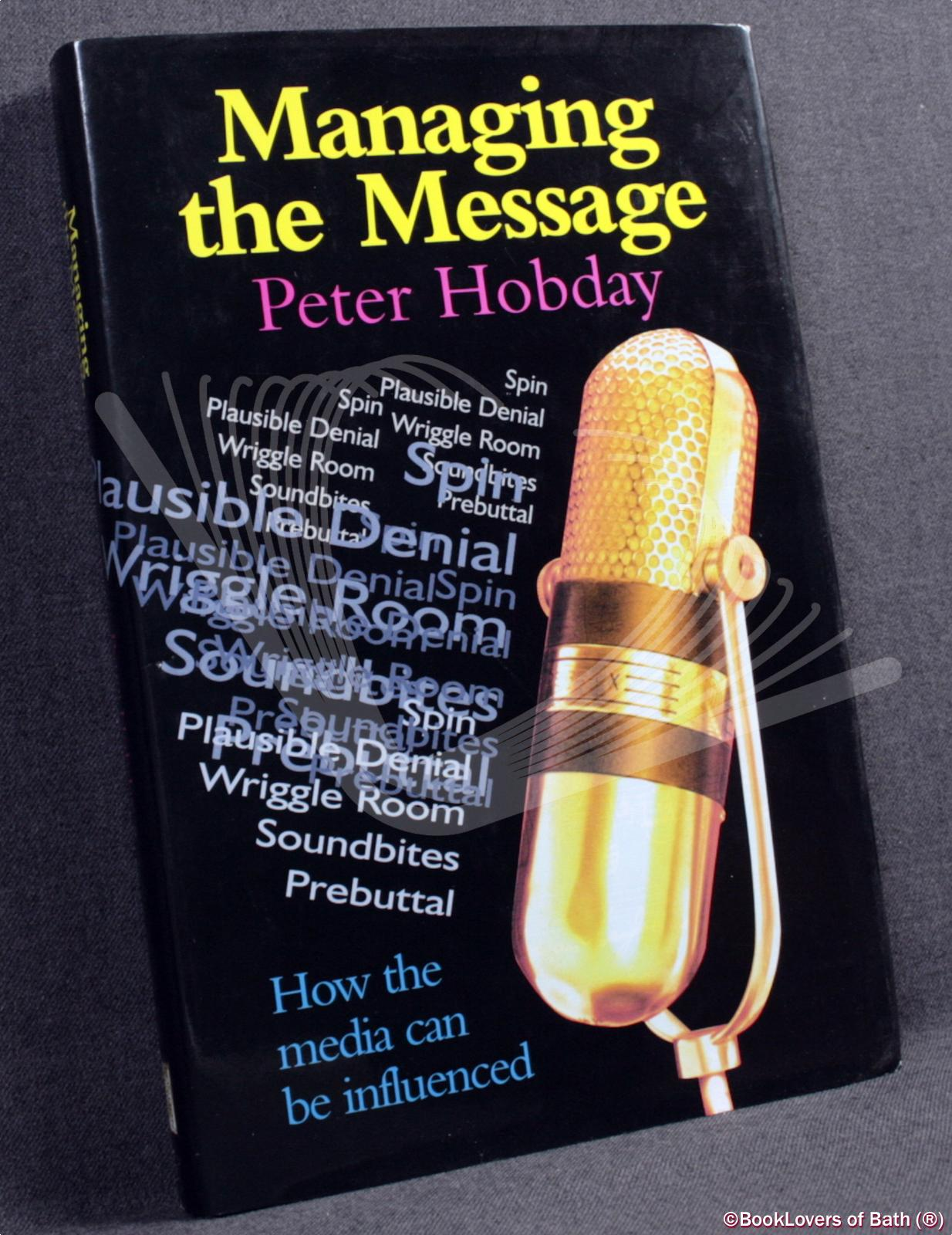 Managing the Message - Peter Hobday