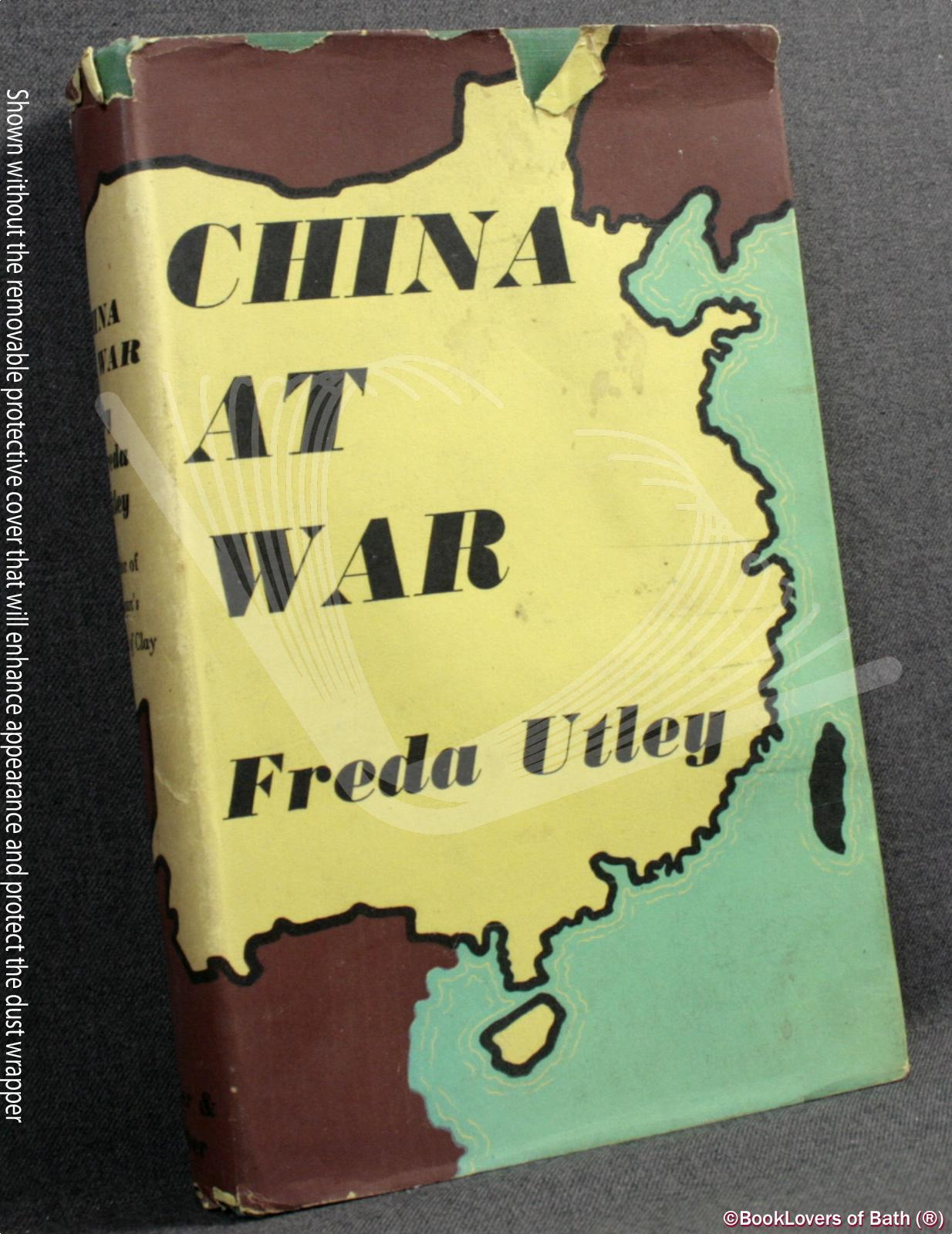 China At War - Freda Utley