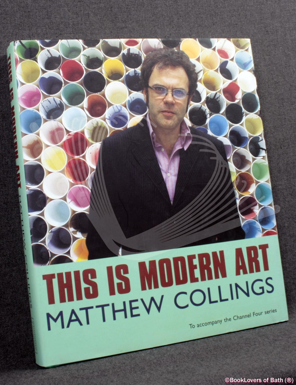 This Is Modern Art - Matthew Collings
