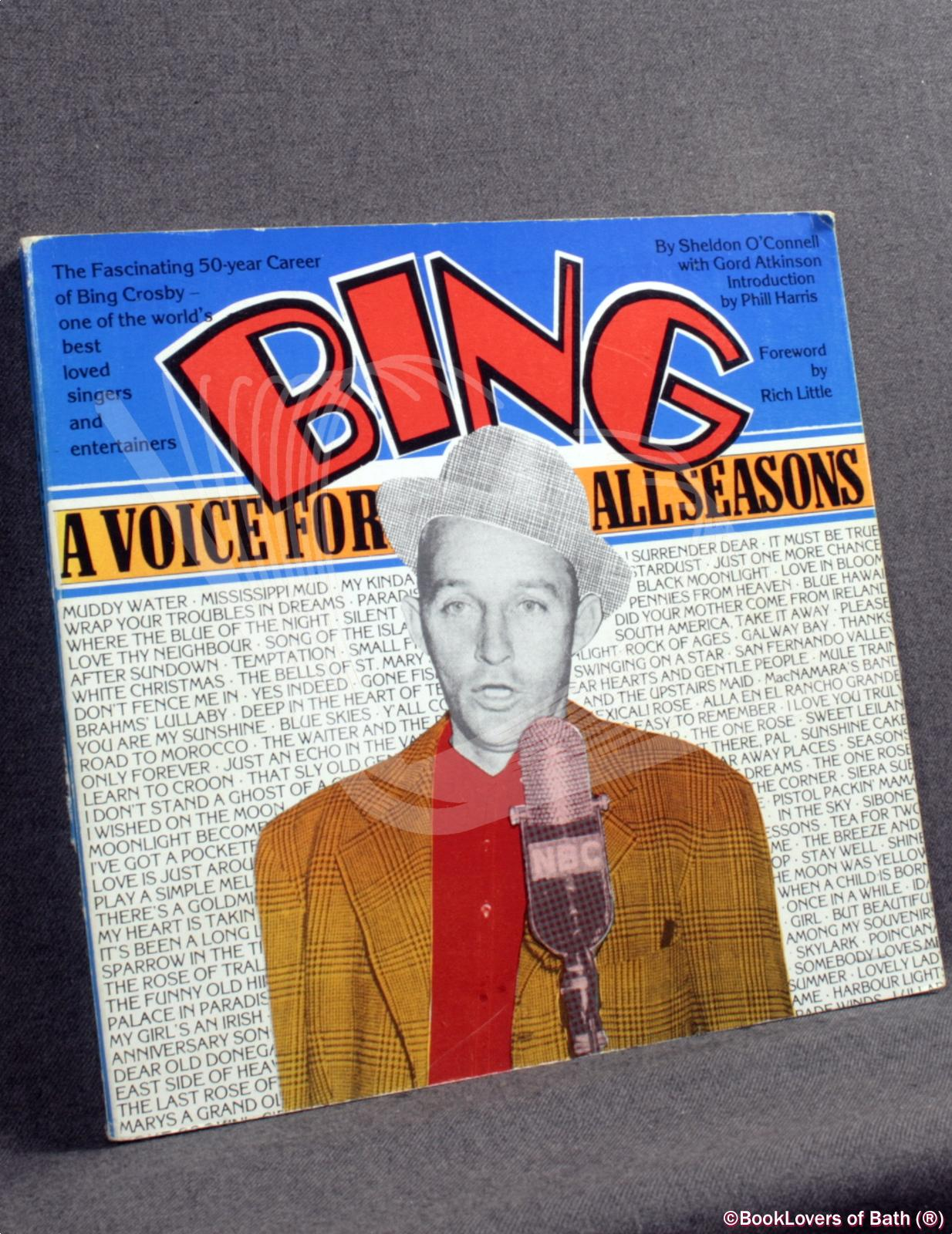 Bing: A Voice for All Seasons - Sheldon O'Connell with Gord Atkinson