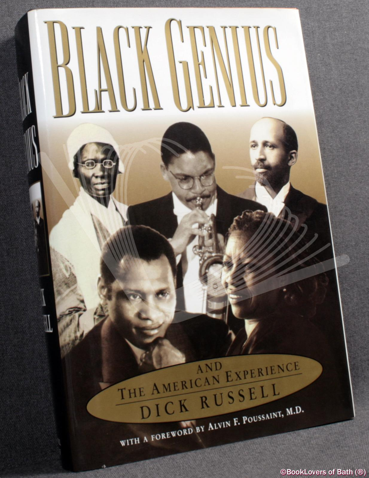 Black Genius and the American Experience - Dick Russell