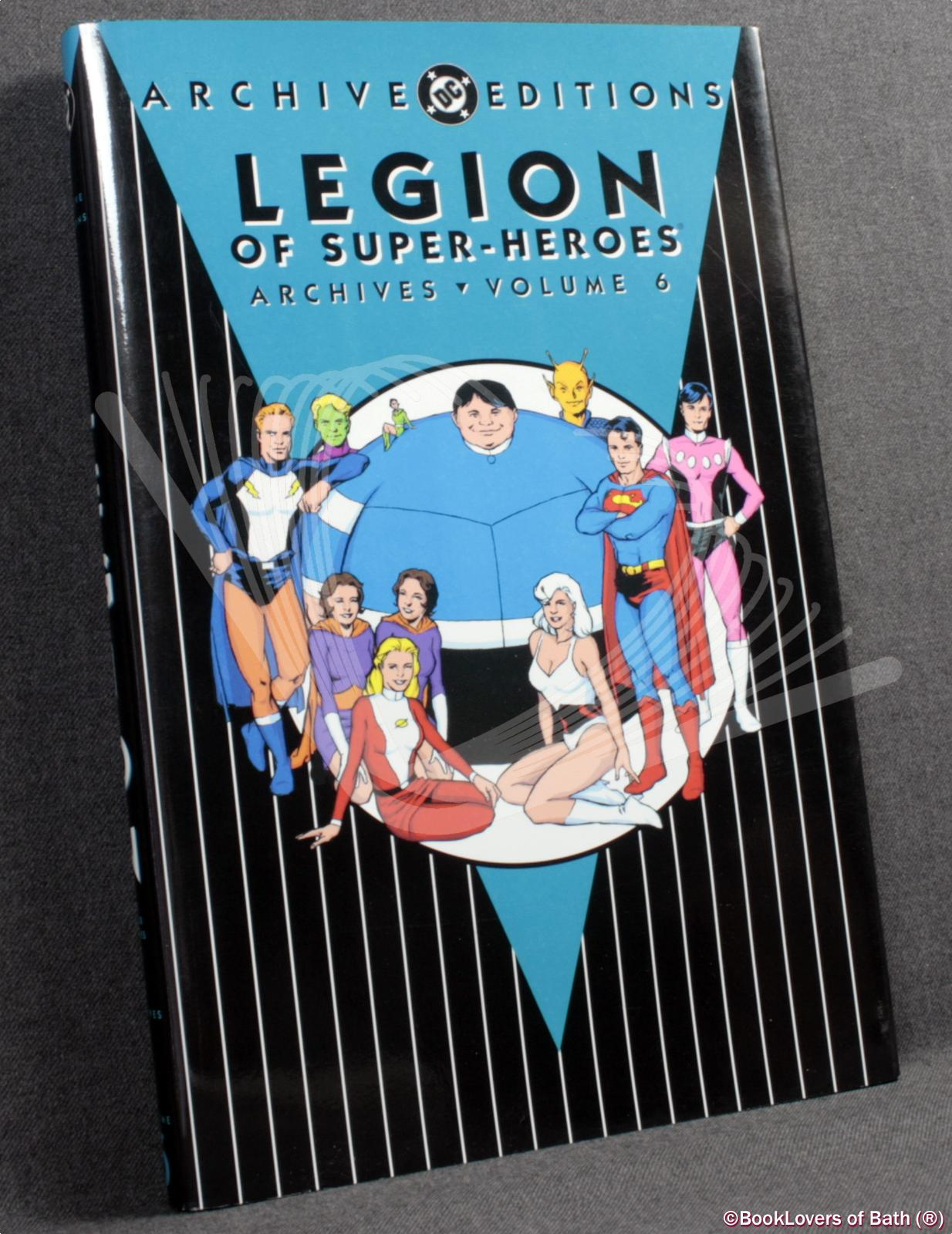 Legion of Super-Heroes Archives: Volume 6 - Various