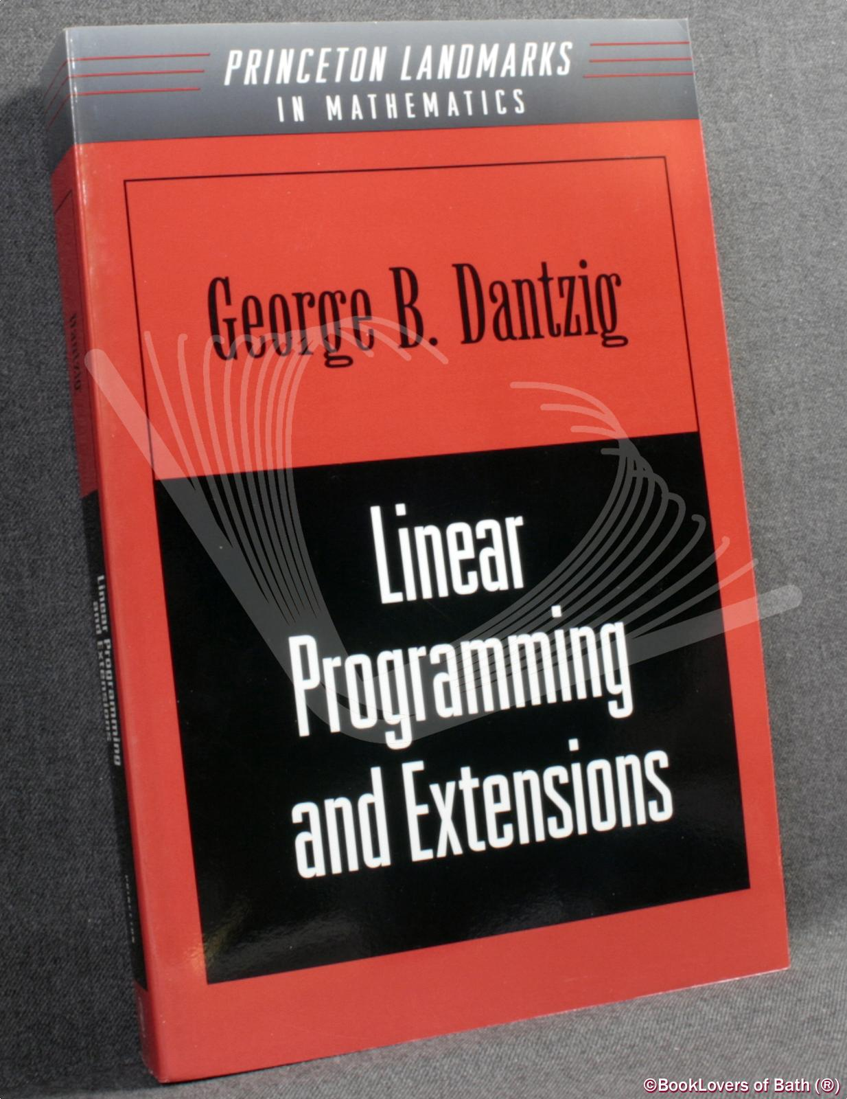 Linear Programming and Extensions - George B. Dantzig