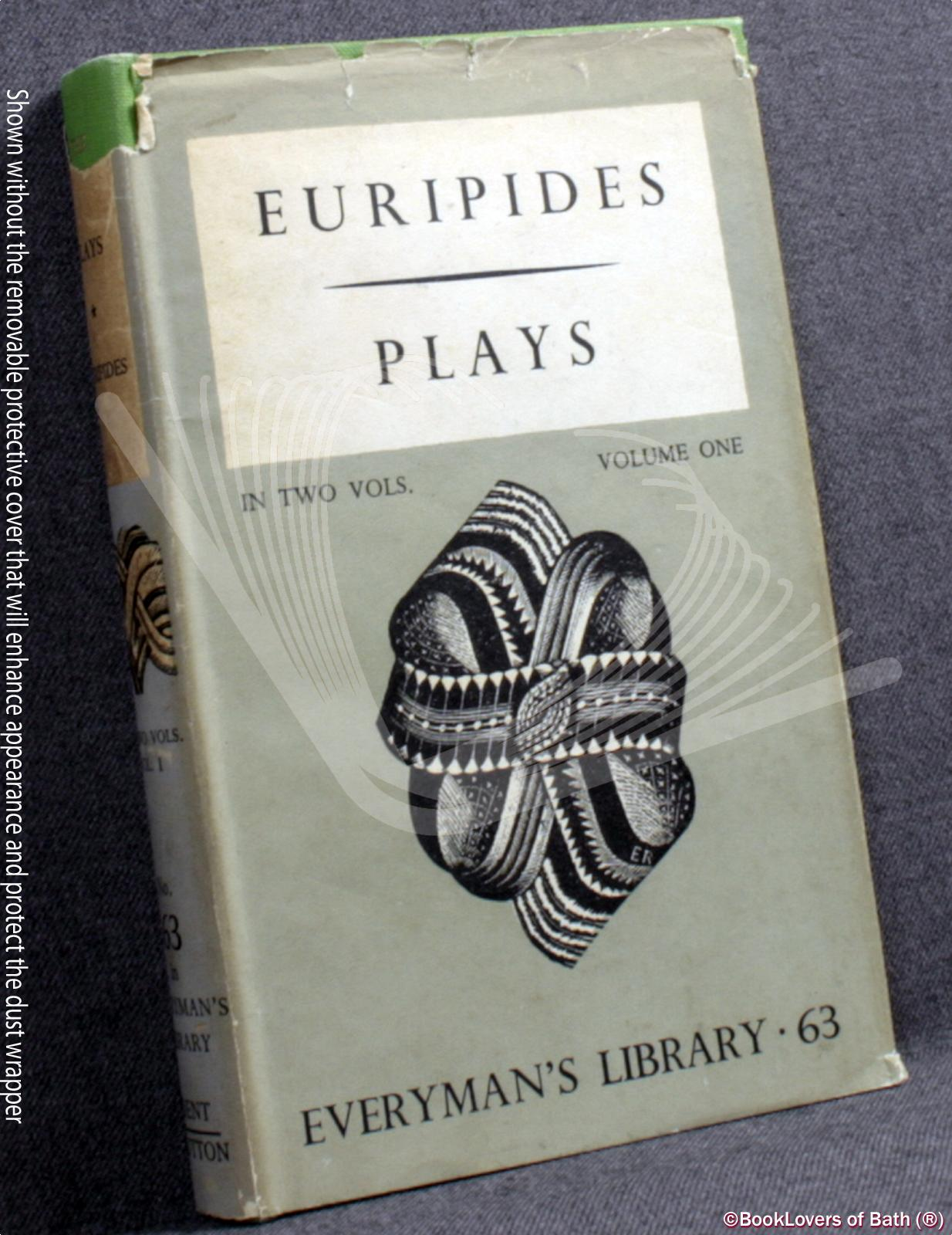 The Plays of Euripides - Euripides