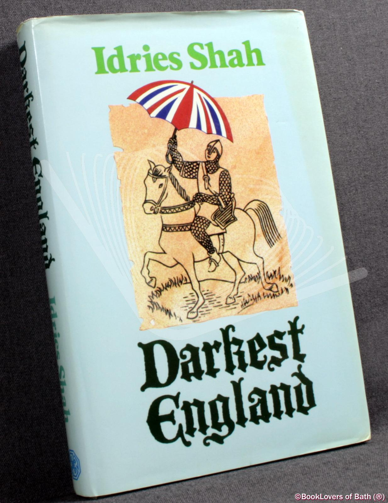 Adventures, Facts and Fantasy in Darkest England - Idries Shah