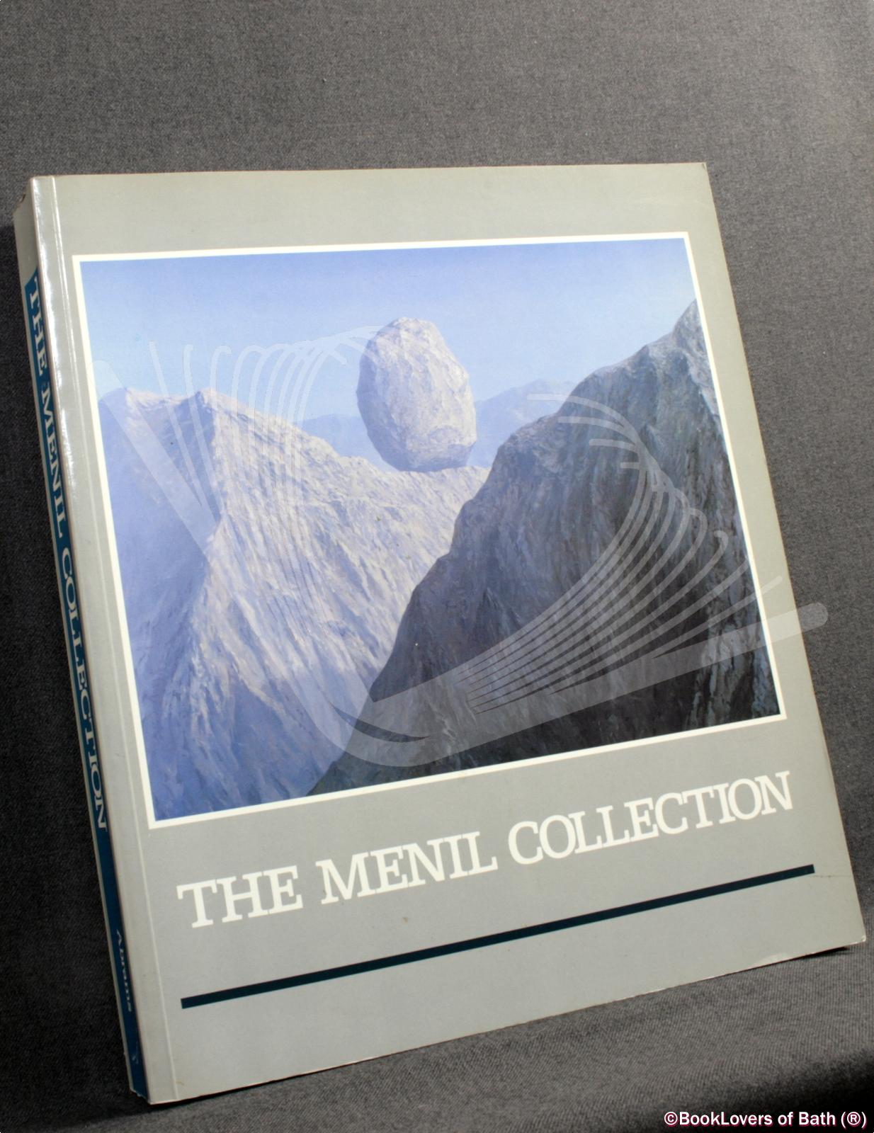 The Menil Collection: A Selection from the Paleolithic to the Modern Era - Anon