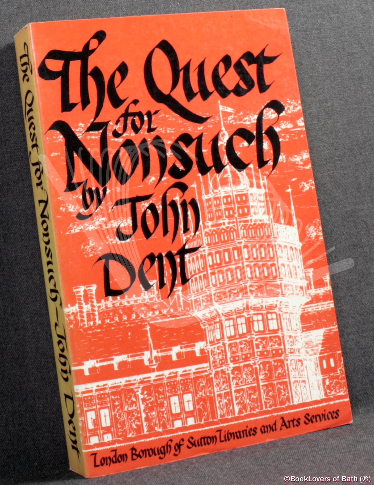 The Quest for Nonsuch - John Dent