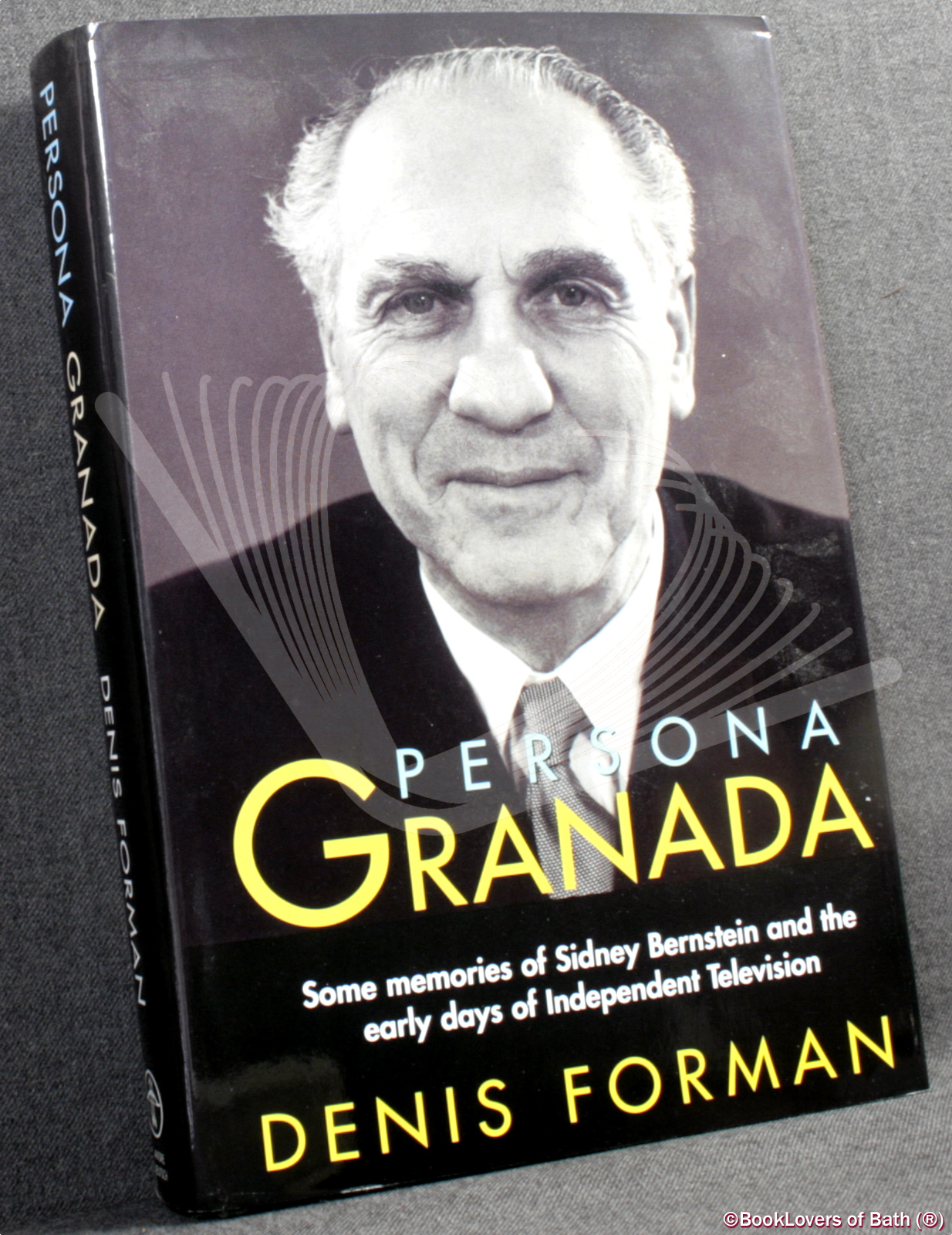 Persona Granada: Some Memories of Sidney Bernstein and The Early Years of Independent Television - Denis Forman