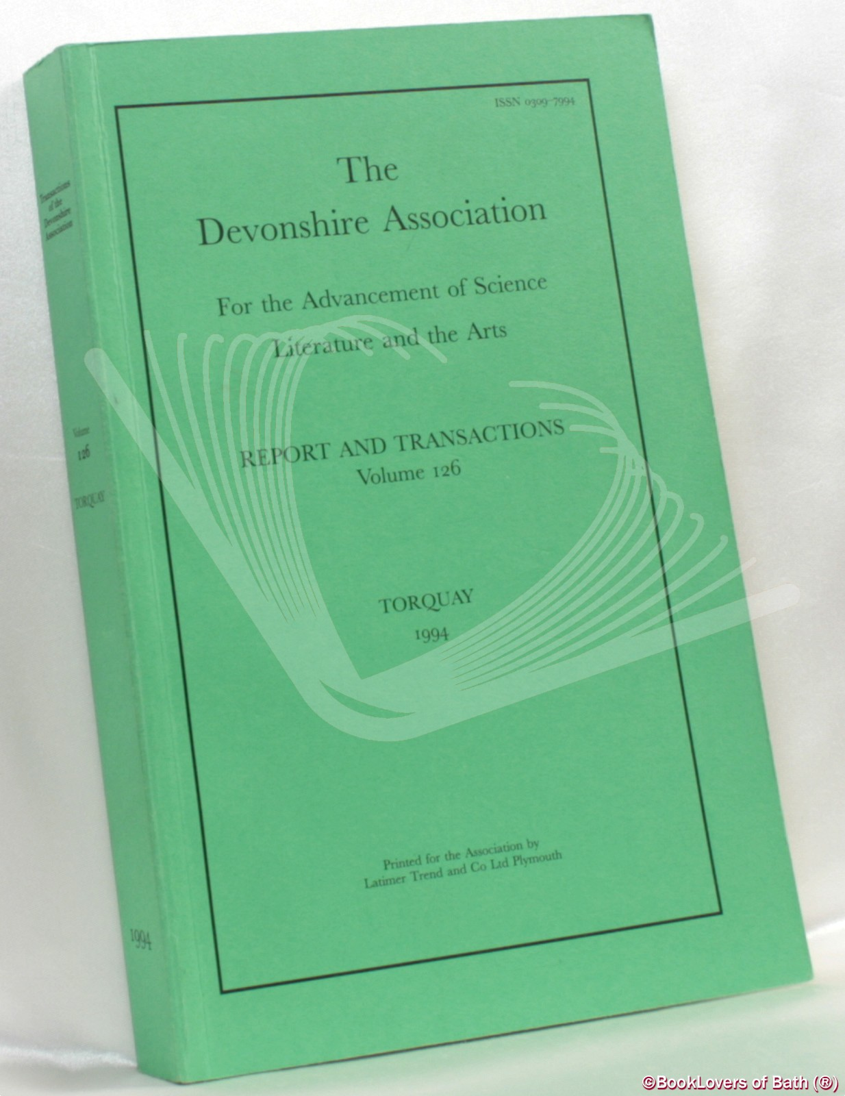 The Devonshire Association for the Advancement of Science Literature and The Arts Report & Transactions Volume 126 Torquay 1994 - Anon.