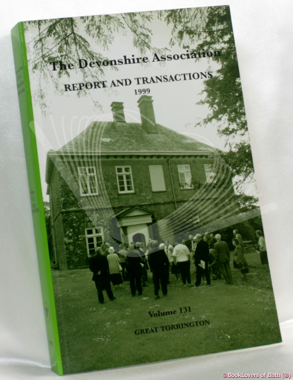 The Devonshire Association for the Advancement of Science, Literature and Art: Reports & Transactions Volume 131 Great Torrington - Anon.