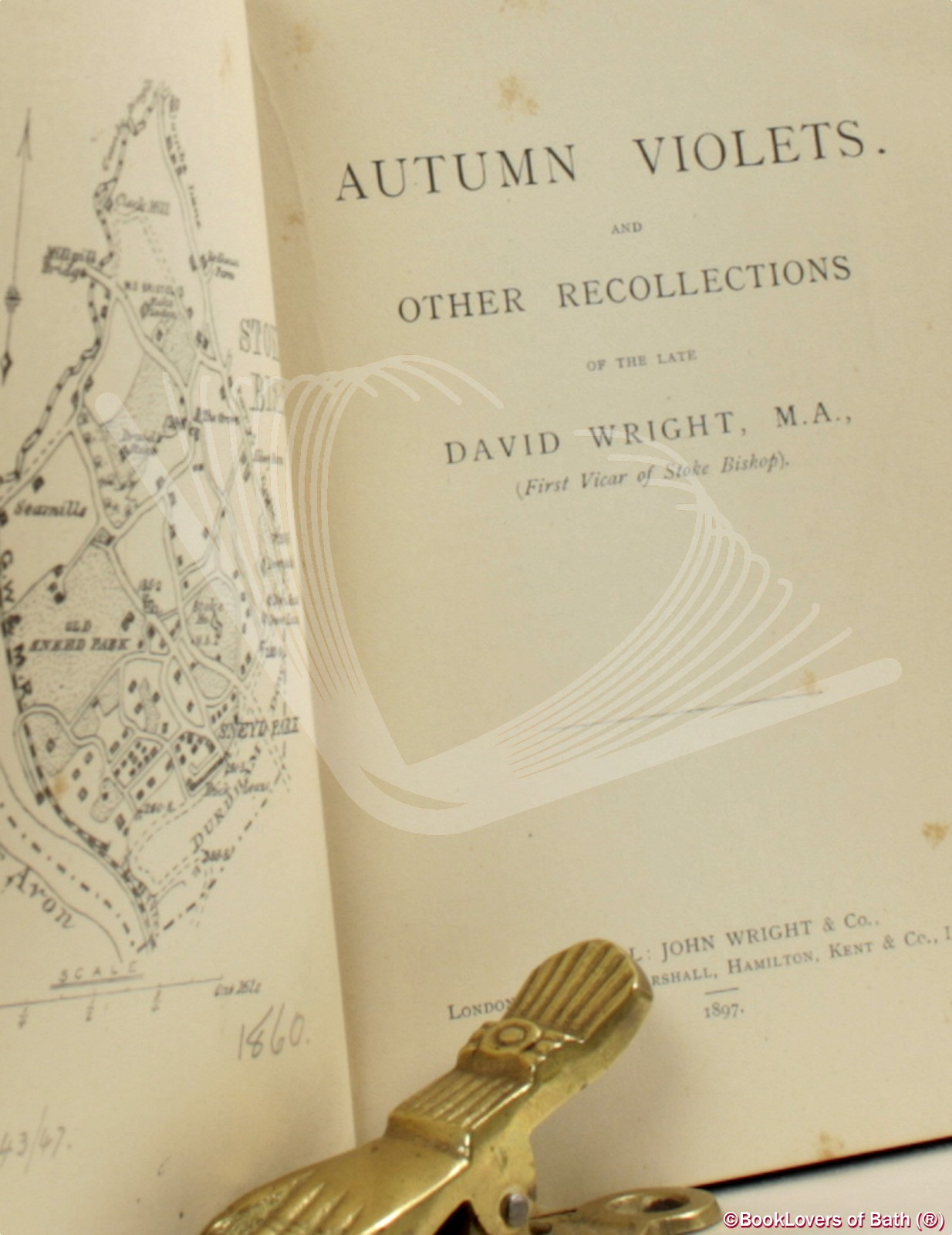 Autumn Violets and Other Recollections: of the Late David Wright, M.A., (First Vicar of Stoke Bishop) - Anon.