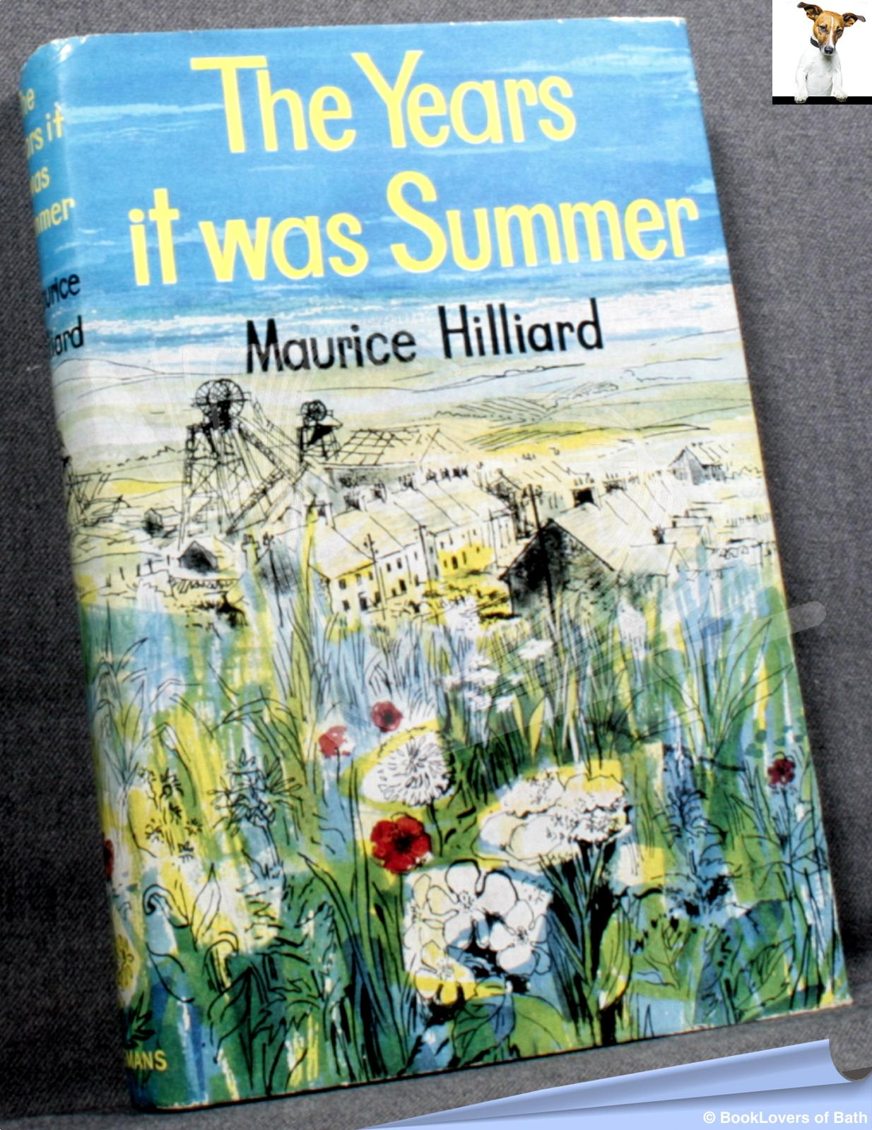 The Years it was Summer - Maurice Hilliard