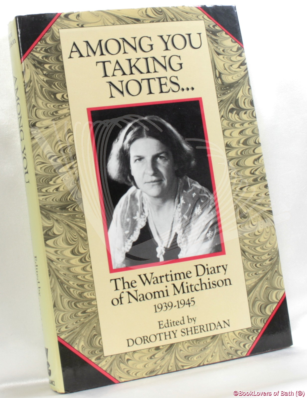 Among You Taking Notes: The Wartime Diary of Naomi Mitchison, 1939-1945 - Edited by Dorothy Sheridan