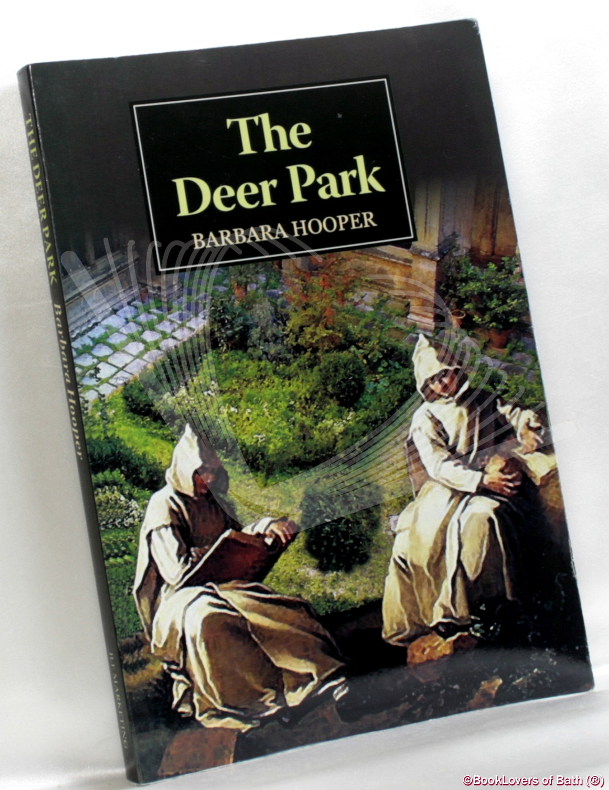 The Deer Park: A Story of Displaced Persons in 16th Century England - Barbara Hooper