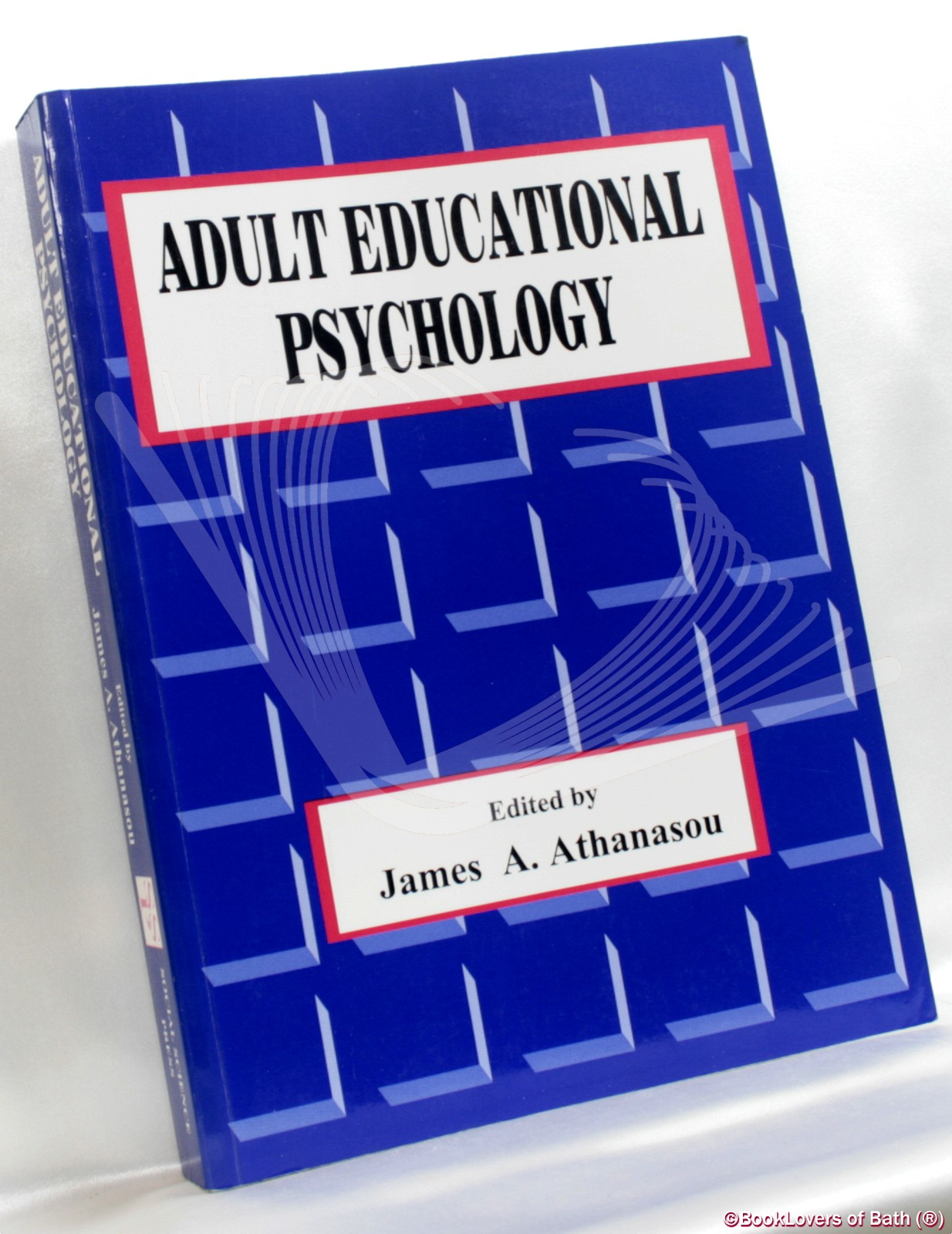 Adult Educational Psychology - Edited by James A. Athanasou
