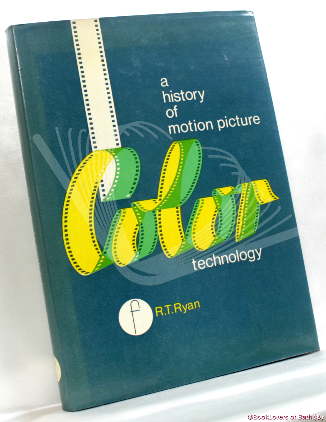 A History of Motion Picture Color Technology - Roderick T. Ryan