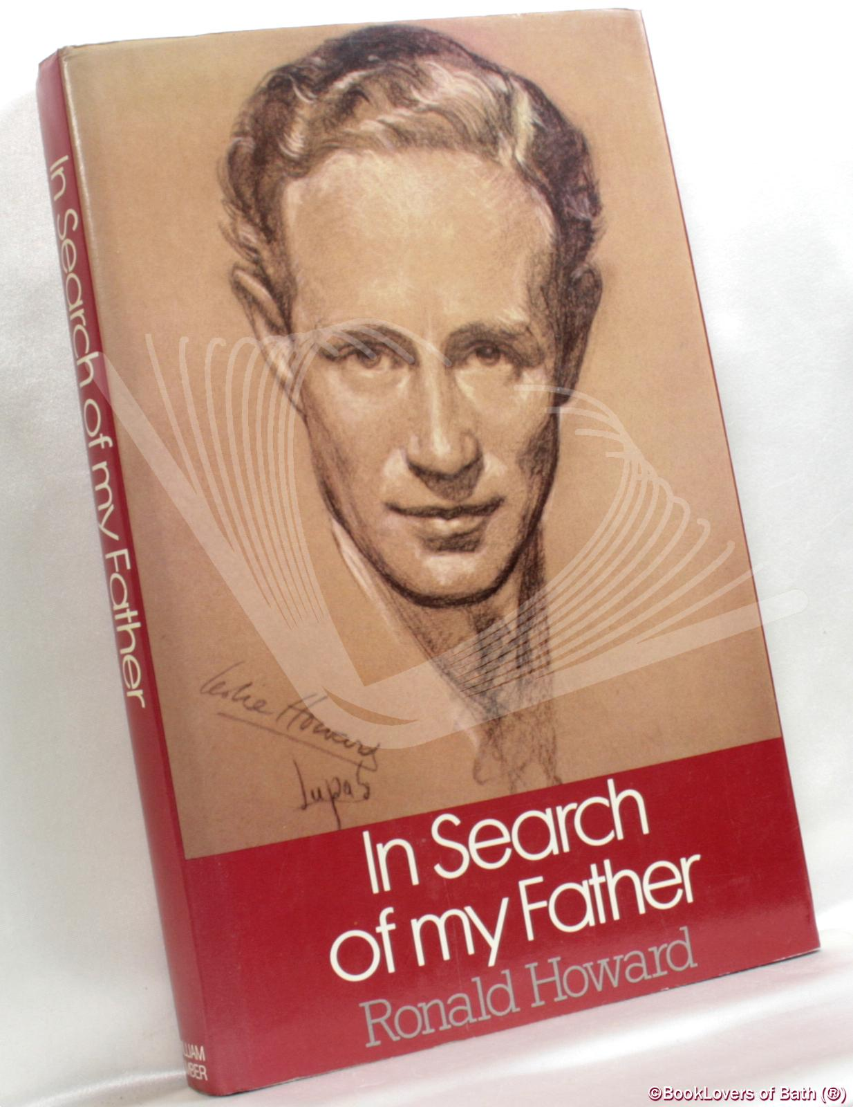 In Search of My Father: A Portrait of Leslie Howard - Ronald Howard