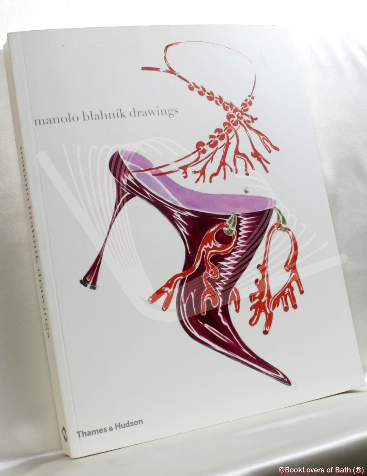Manolo Blahnik: Drawings - Manolo Blahnik