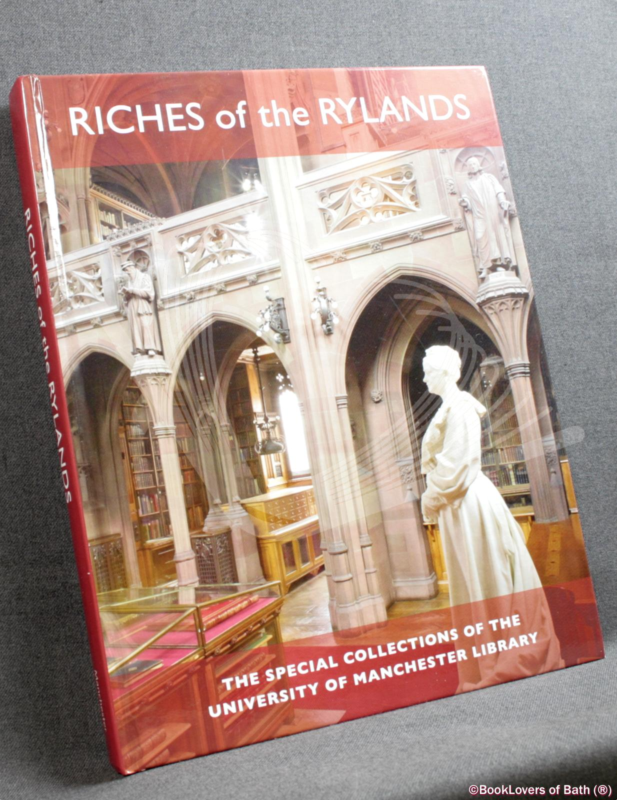 Riches of the Rylands: The Special Collections of the University of Manchester Library - Various