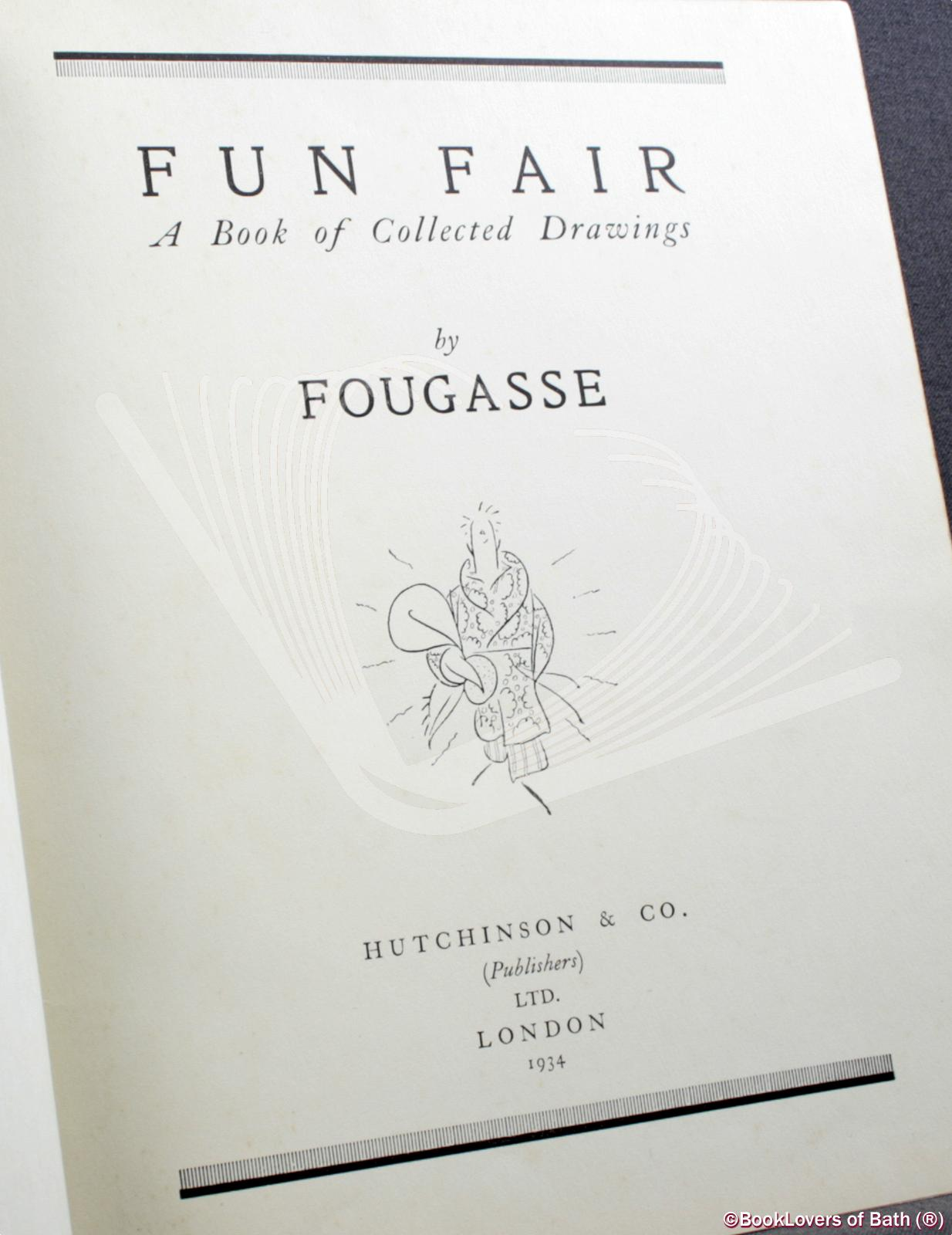 Fun Fair: A Book of Collected Drawings - Fougasse