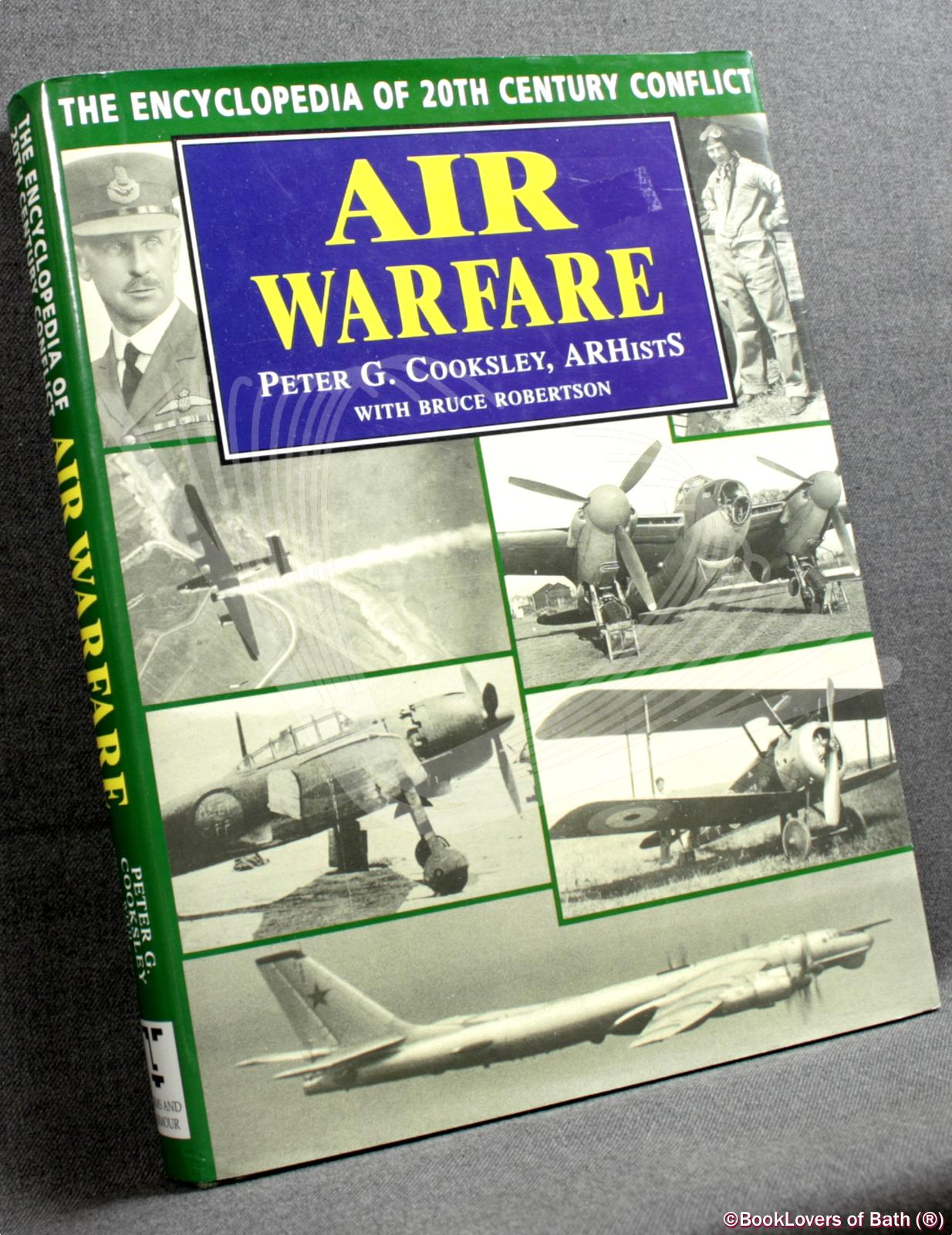 Air Warfare - Peter G. Cooksley with Bruce Robertson