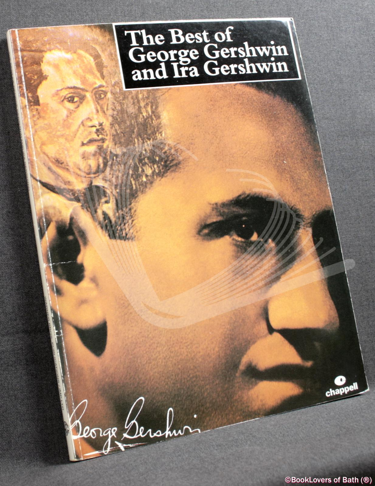 The Best of George Gershwin and Ira Gershwin - Anon.