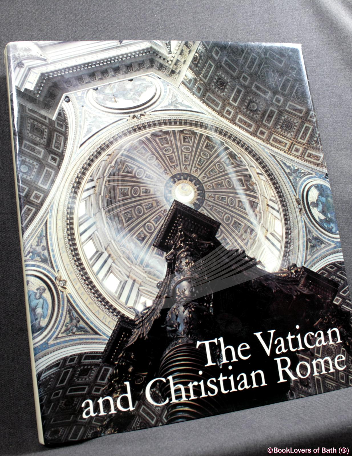 The Vatican and Christian Rome - Anon.