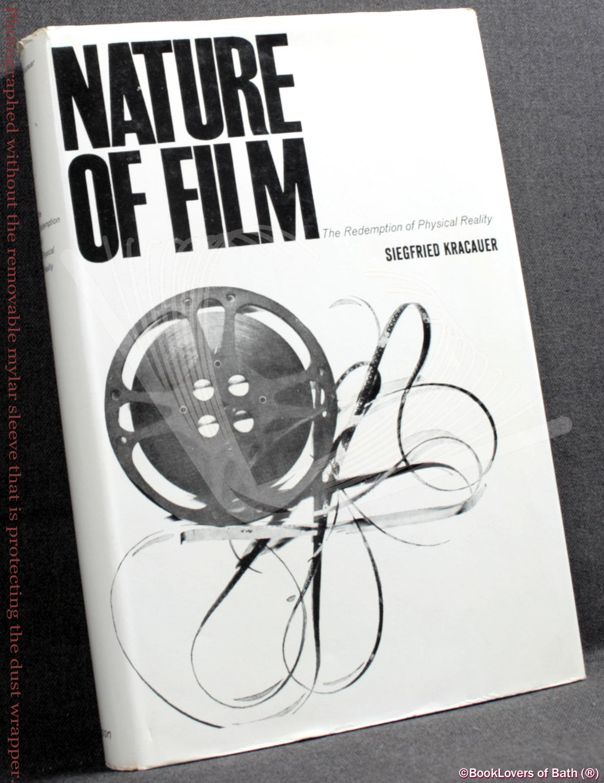 Nature of Film: The Redemption of Physical Reality - Siegfried Kracauer