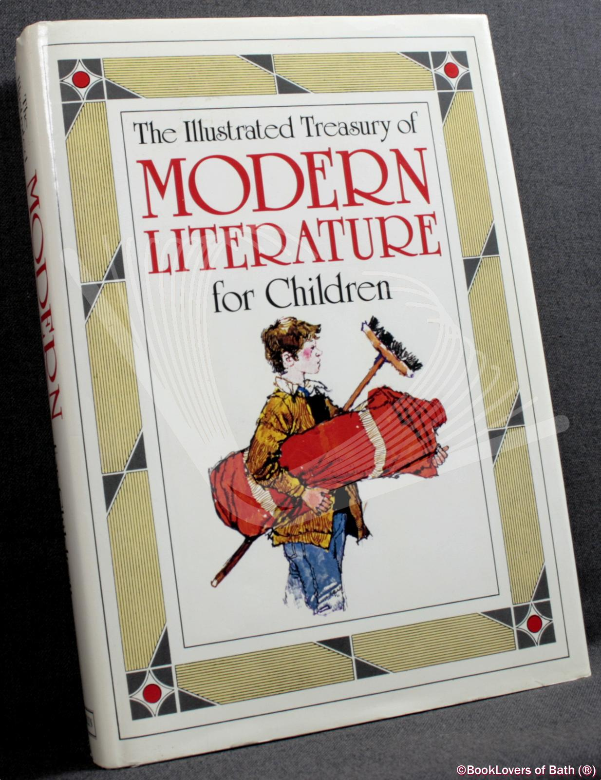 The Illustrated Treasury of Modern Literature for Children - Anon.