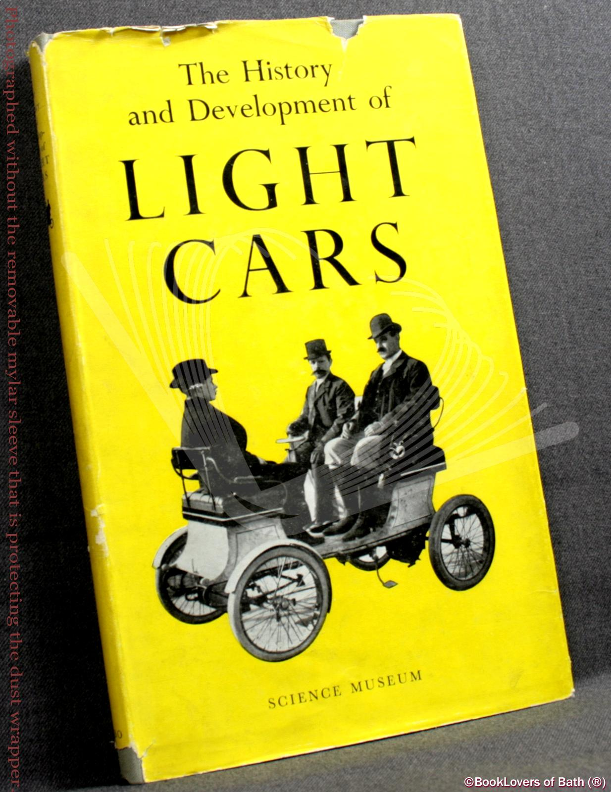 The History and Development of Light Cars - C. F. (Cyril Francis) Caunter