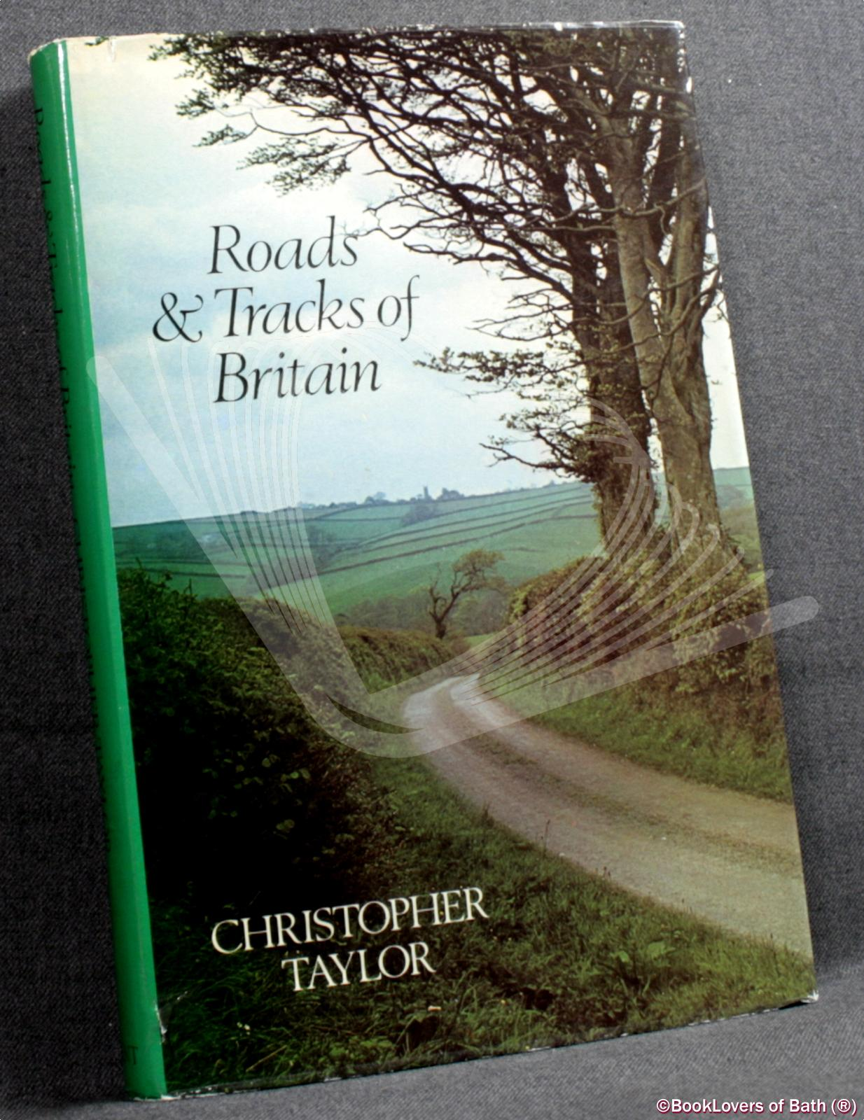 Roads & Tracks of Britain - Christopher Taylor