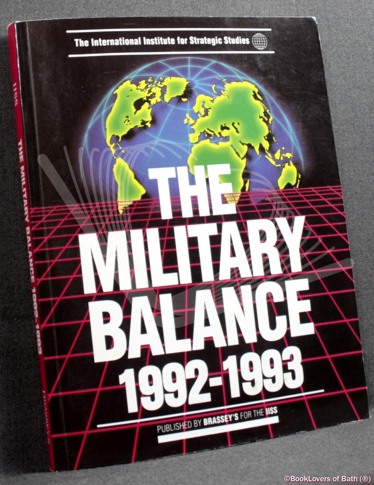 The Military Balance 1992-1993 - Anon.