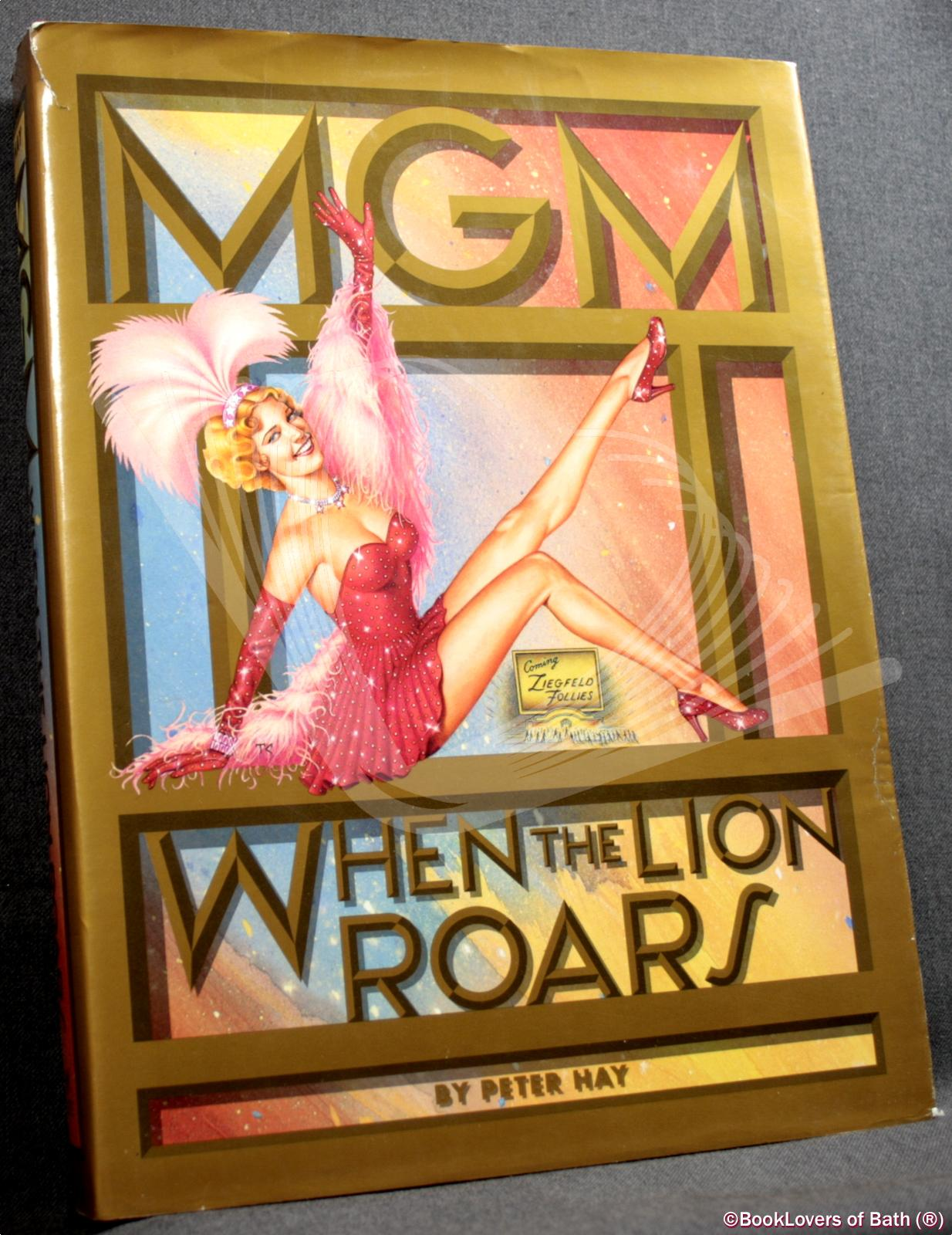 MGM: When the Lion Roars - Peter Hay
