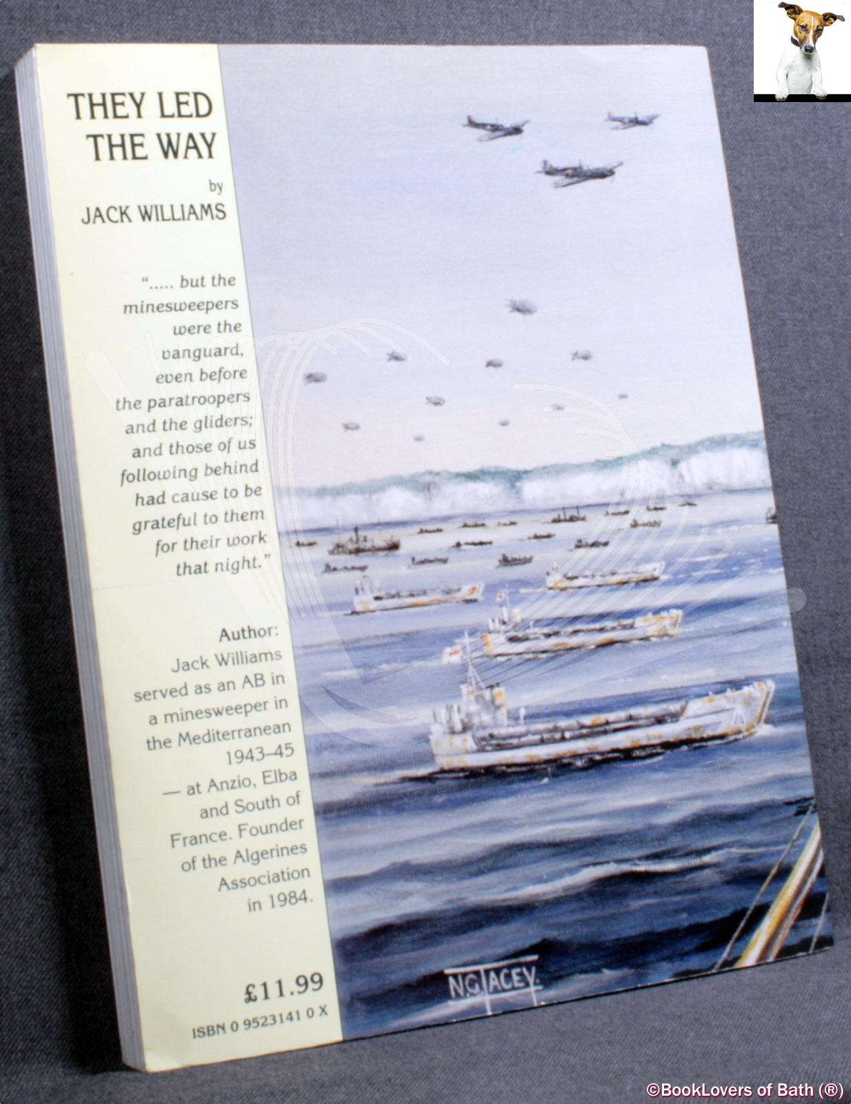 They Led the Way: The Fleet Minesweepers at Normandy, June 1944 J