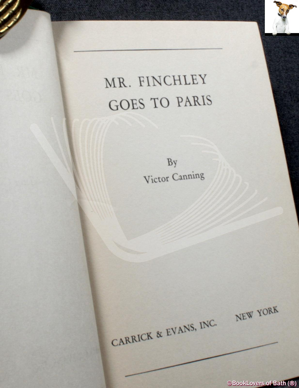 Mr. Finchley Goes to Paris Victor Canning