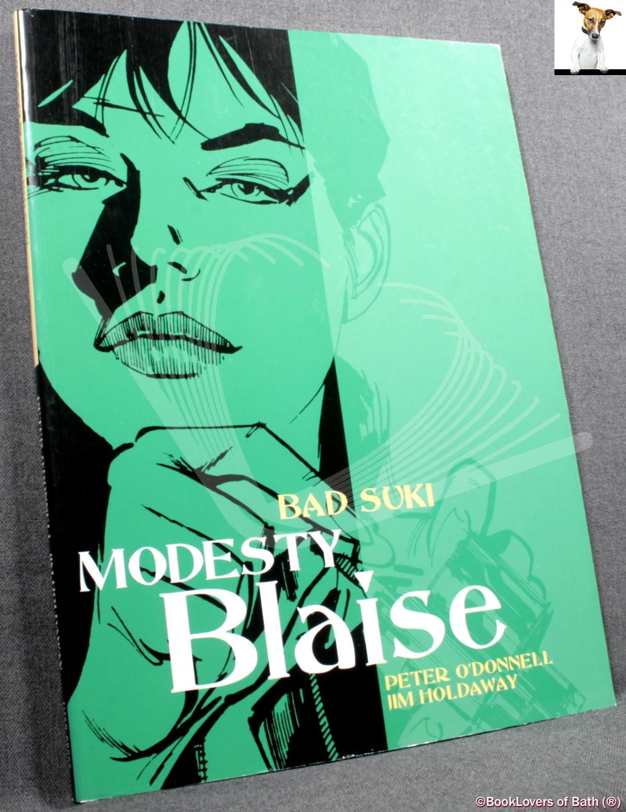 "Modesty Blaise: Bad Suki also featuring ""The Galley Slaves"" & ""The Red Gryphon"" - Peter O'Donnell"