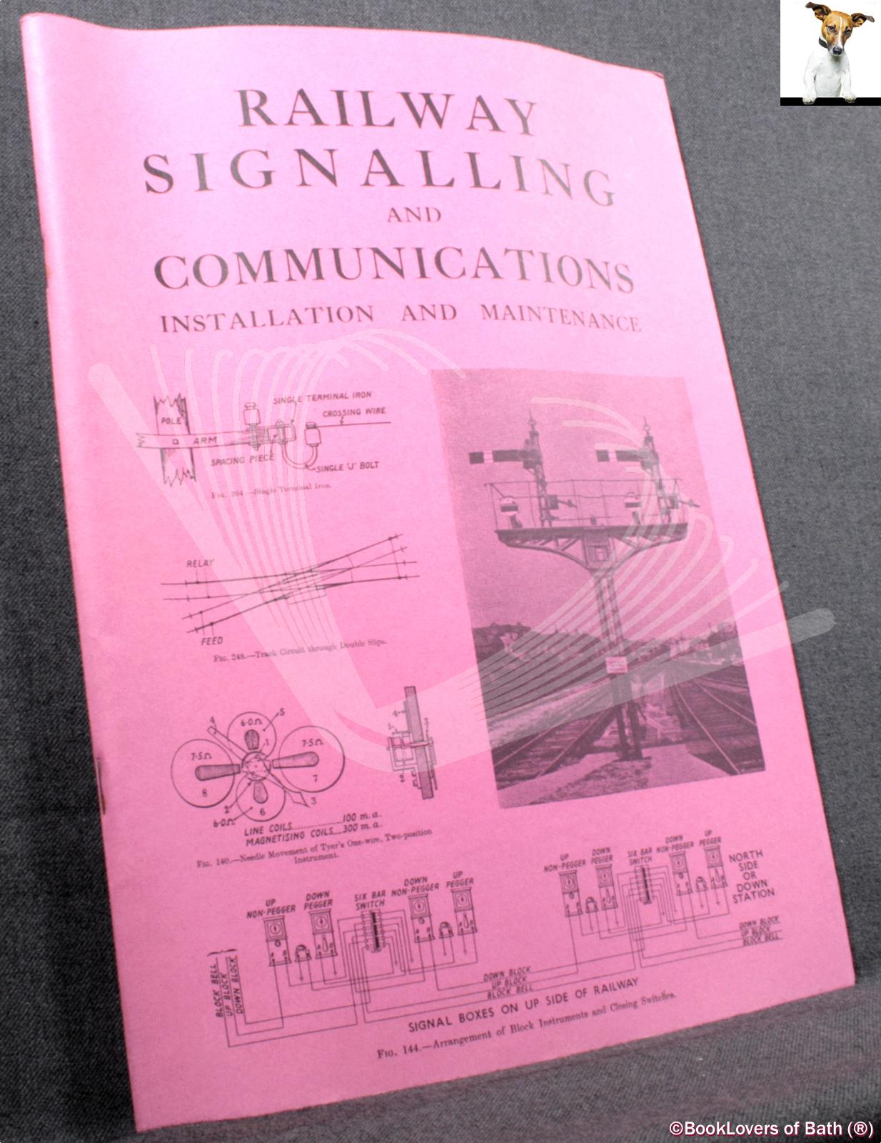 Railway Signalling and Communications: Installation and Maintenance - Anon