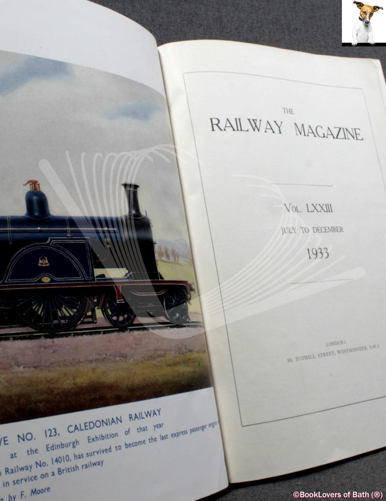 The Railway Magazine Voluime LXXIII July to December 1933 Anon