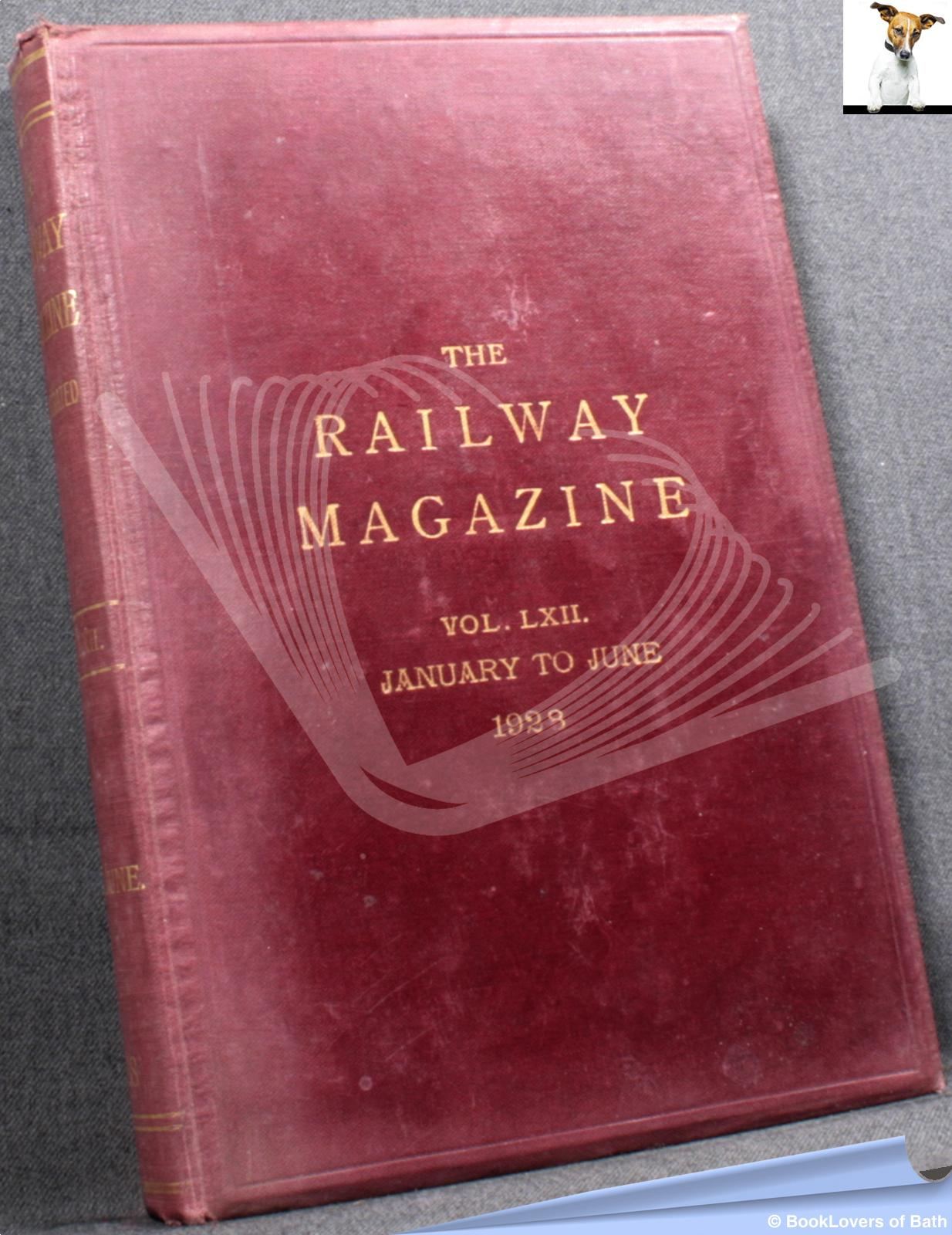 The Railway Magazine Vol. LXII January to June 1928 - Anon.
