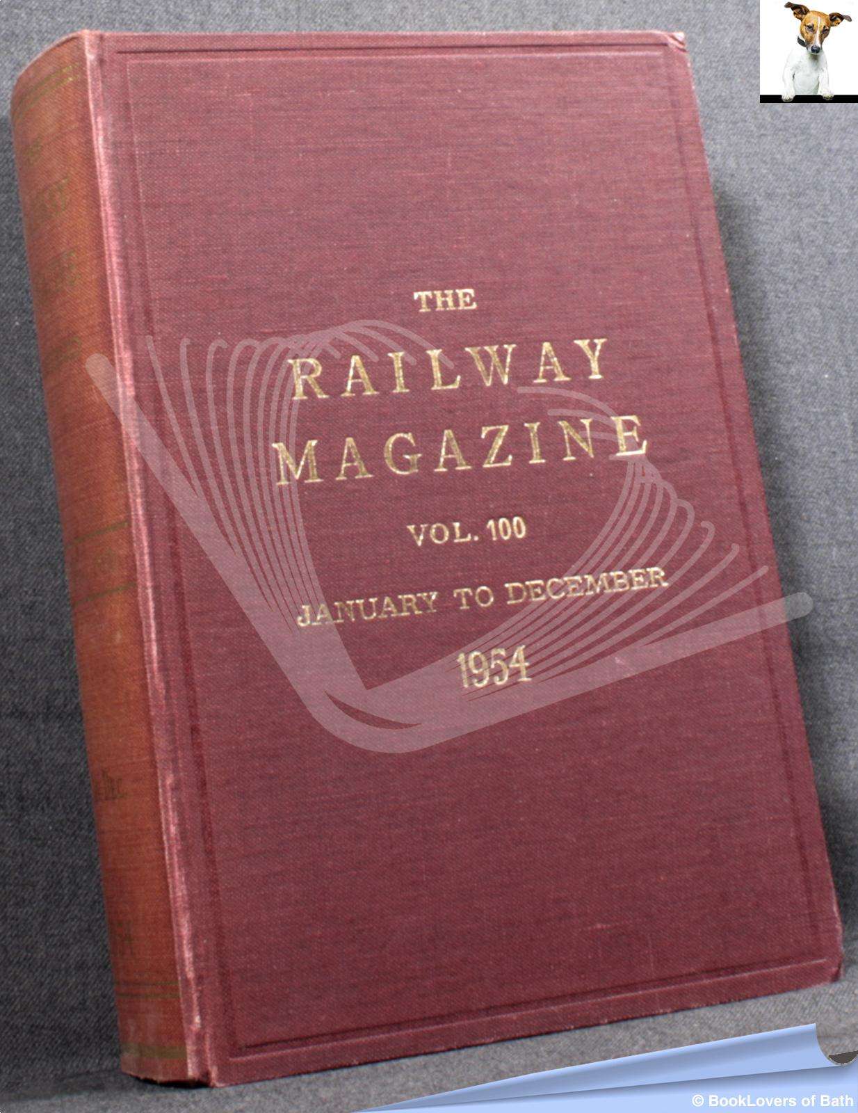 The Railway Magazine Vol. 100 January to December 1954 - Anon.