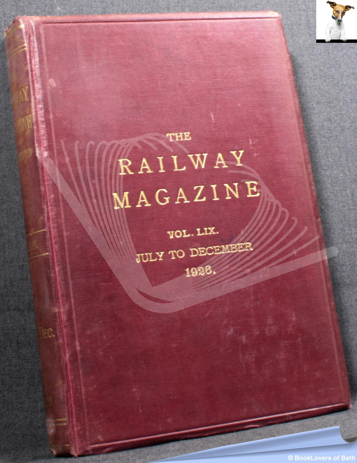 The Railway Magazine Vol. LIX July to December 1926 - Anon.