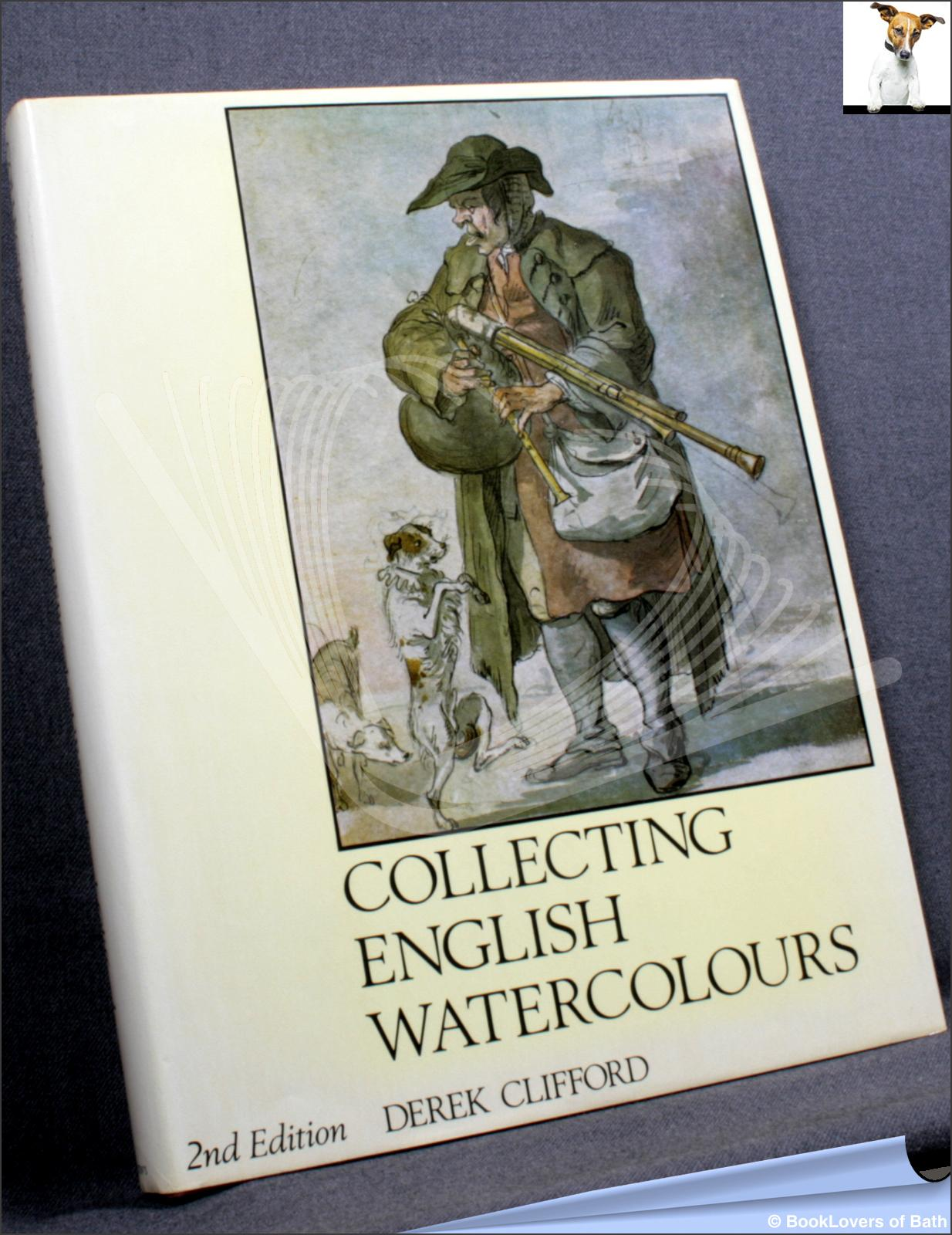 Collecting English Watercolours - Derek Clifford