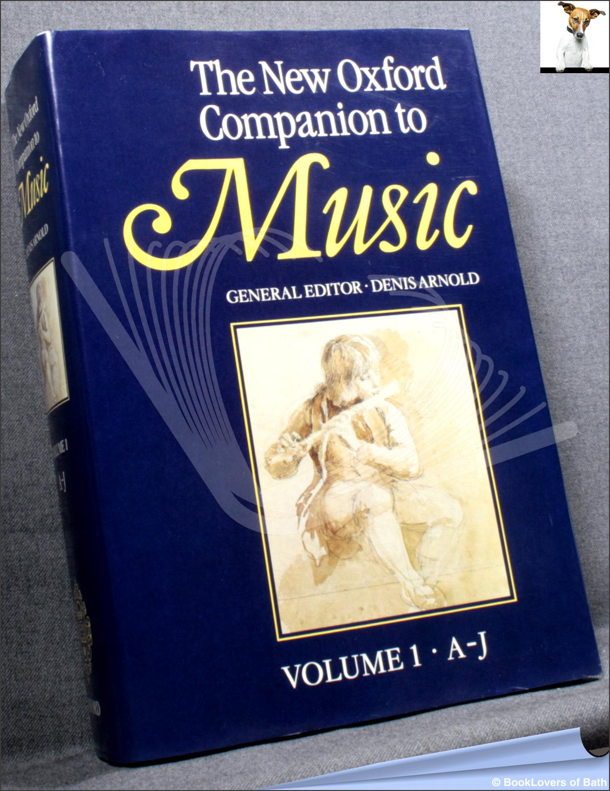 The New Oxford Companion to Music - Denis Arnold