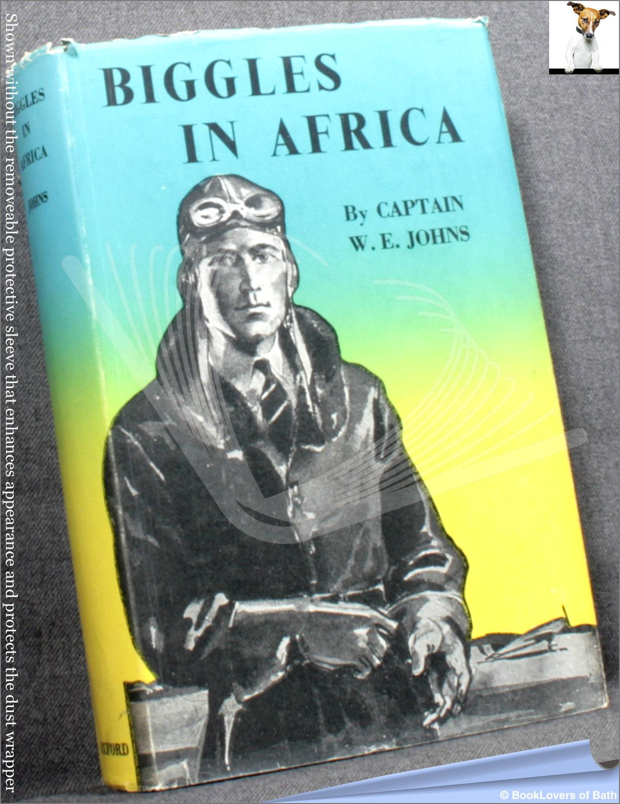 Biggles in Africa - W. E. (William Earl) Johns