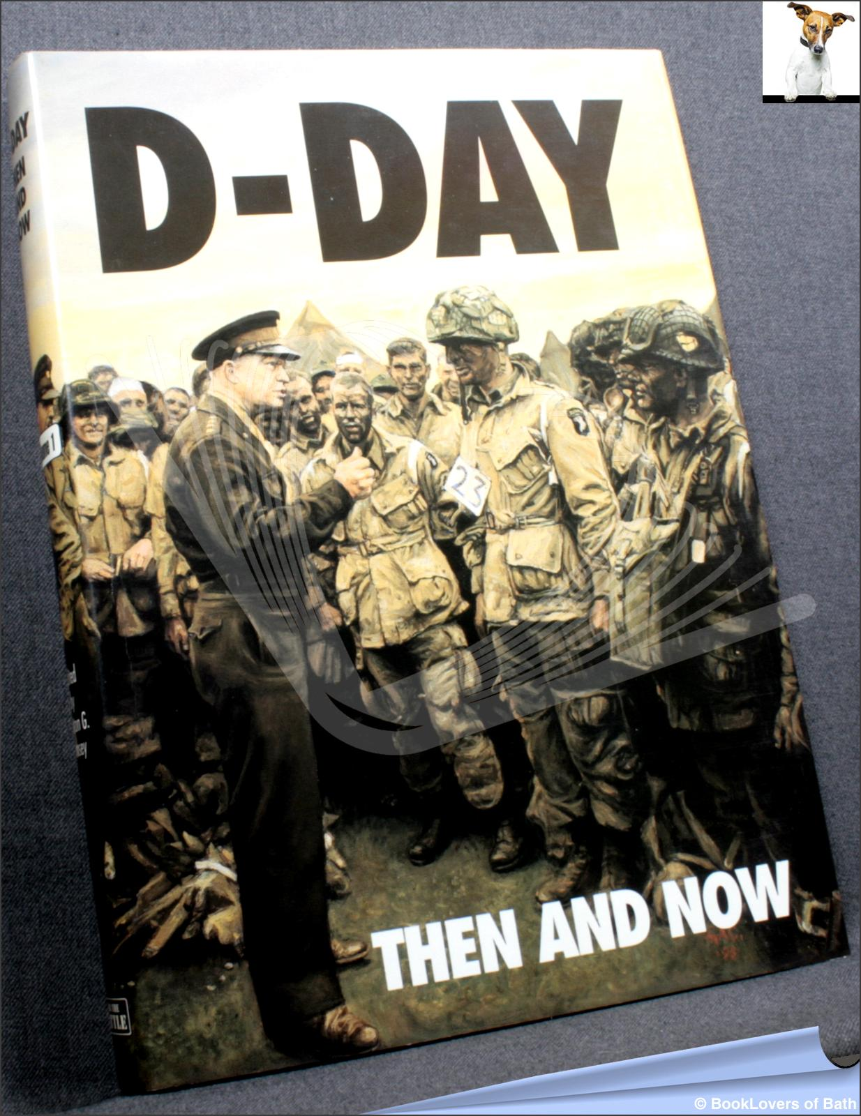 D-Day Then and Now - Winston G. Ramsey