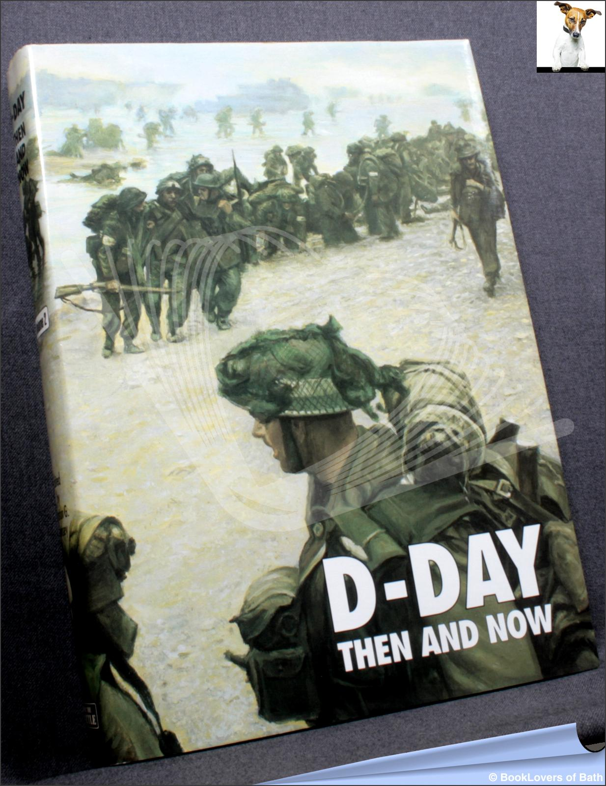 D-Day Then and Now Winston G. Ramsey