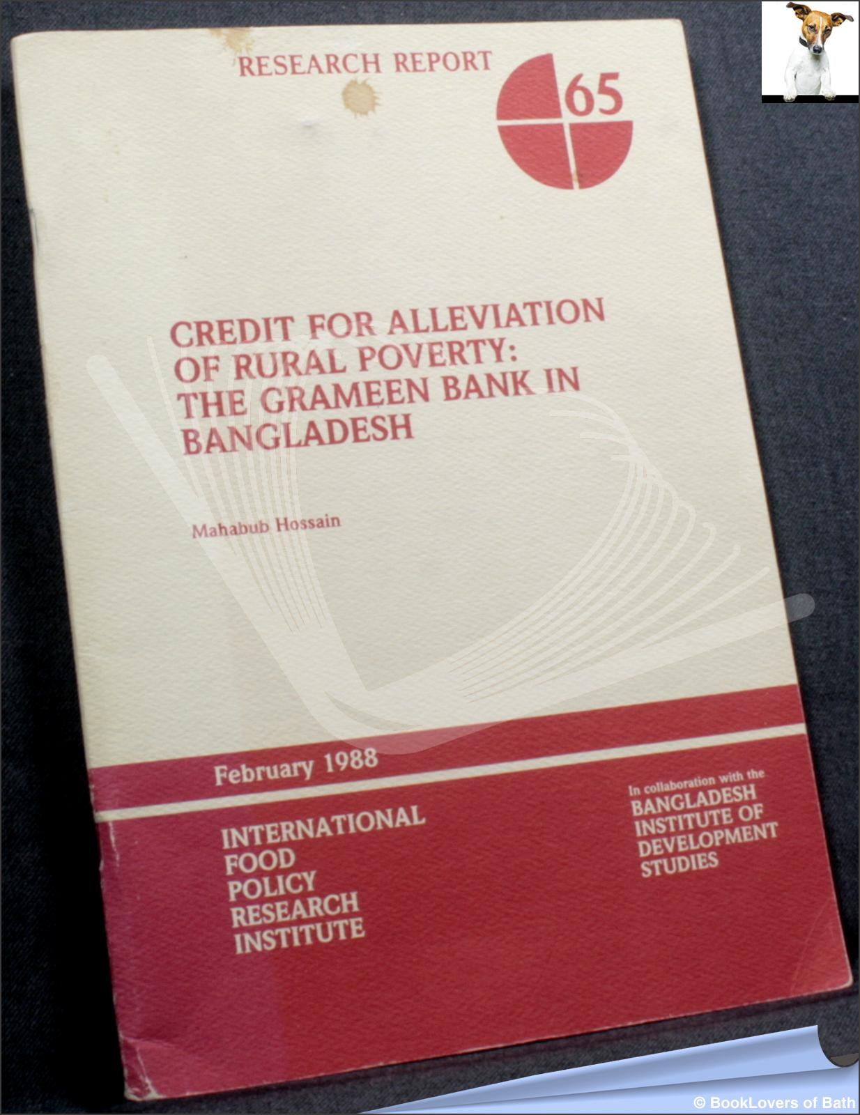 Credit for Alleviation of Rural Poverty: The Grameen Bank in Bangladesh - Mahabub Hossain