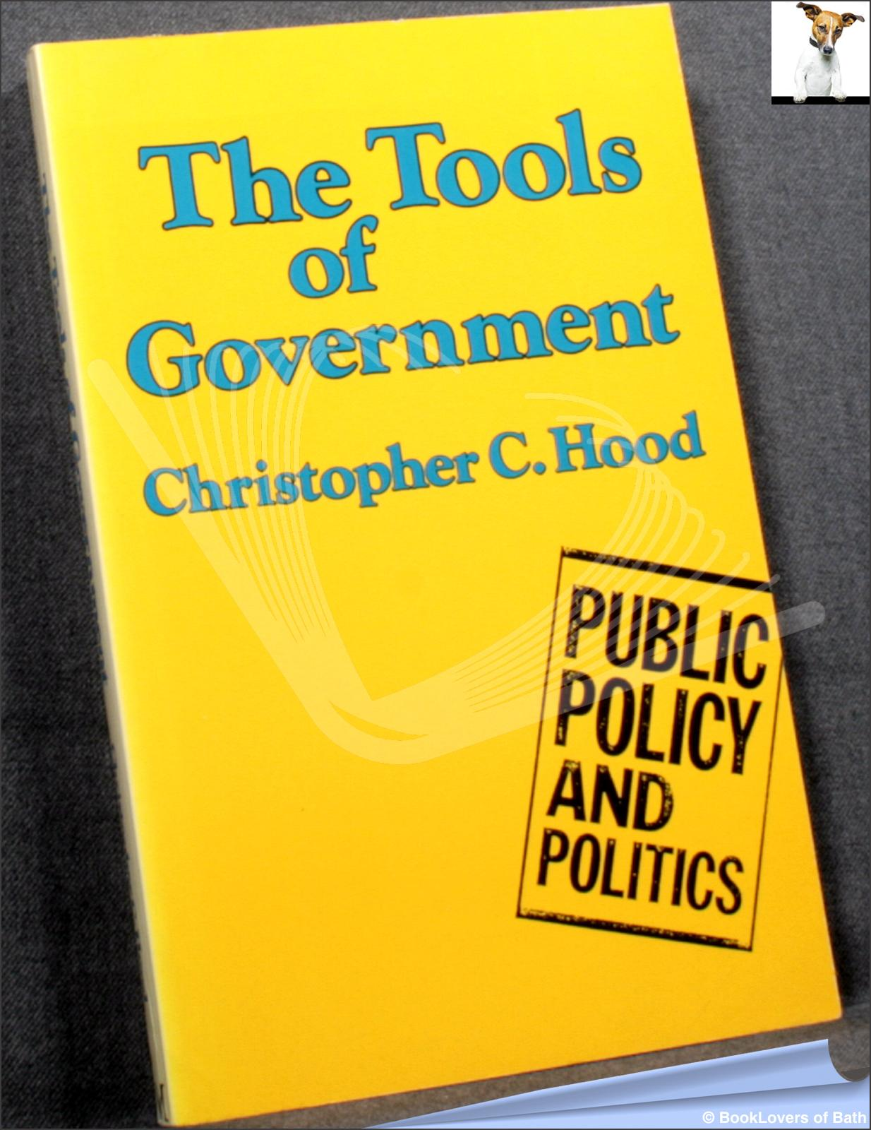 The Tools of Government - Christopher Hood
