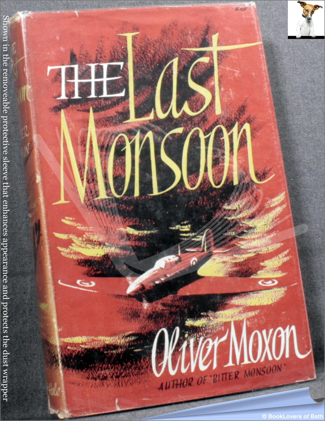 The Last Monsoon - Oliver Moxon